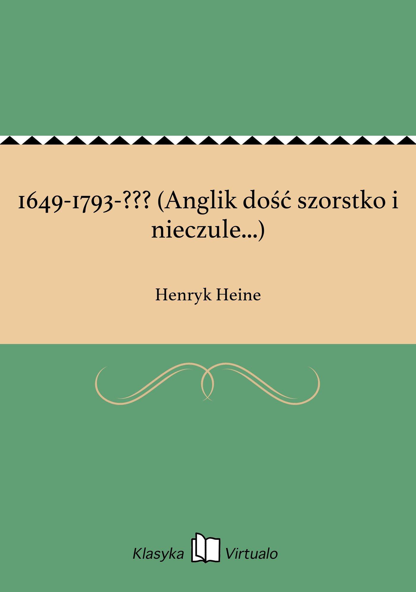 1649-1793-??? (Anglik dość szorstko i nieczule...) - Ebook (Książka EPUB) do pobrania w formacie EPUB