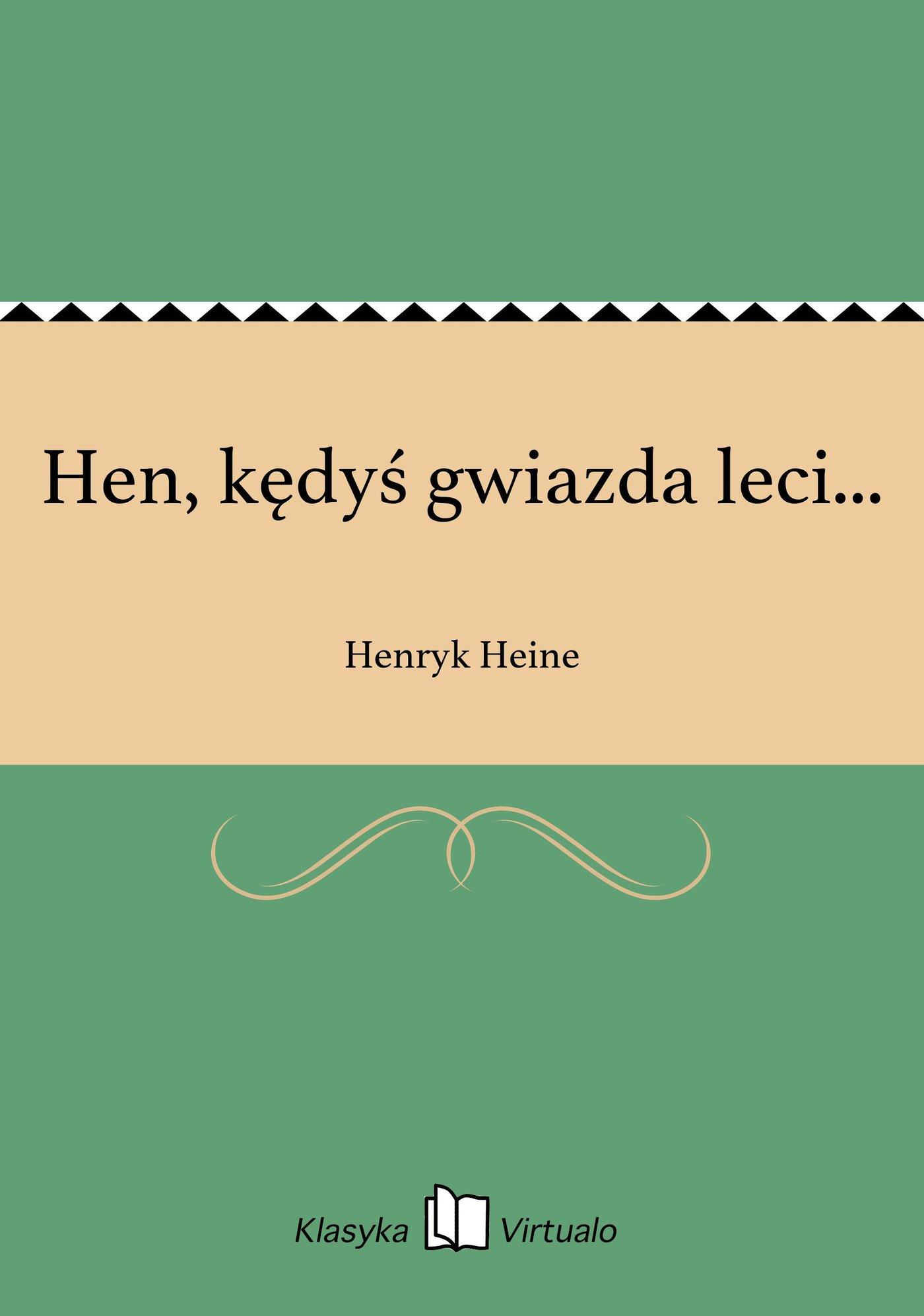 Hen, kędyś gwiazda leci... - Ebook (Książka EPUB) do pobrania w formacie EPUB