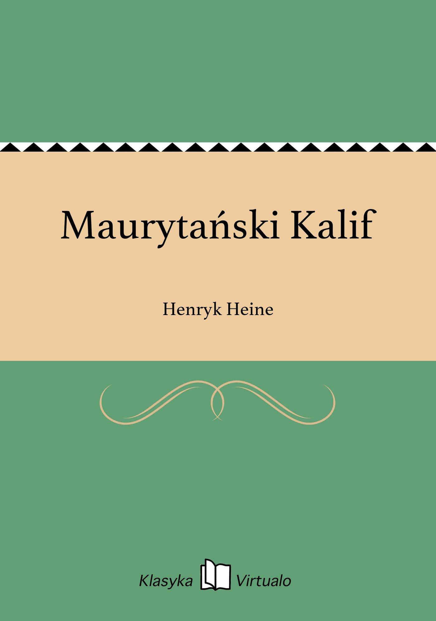 Maurytański Kalif - Ebook (Książka EPUB) do pobrania w formacie EPUB