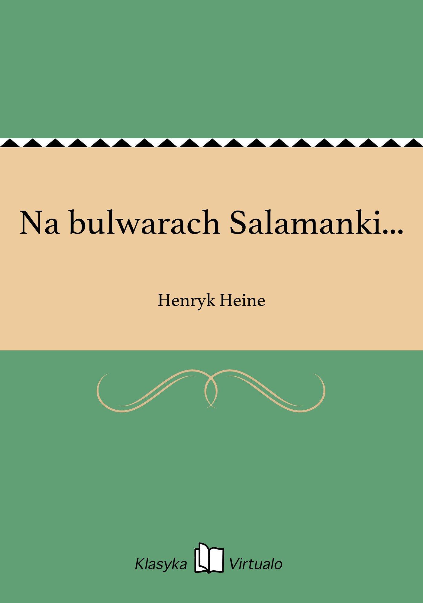 Na bulwarach Salamanki... - Ebook (Książka EPUB) do pobrania w formacie EPUB