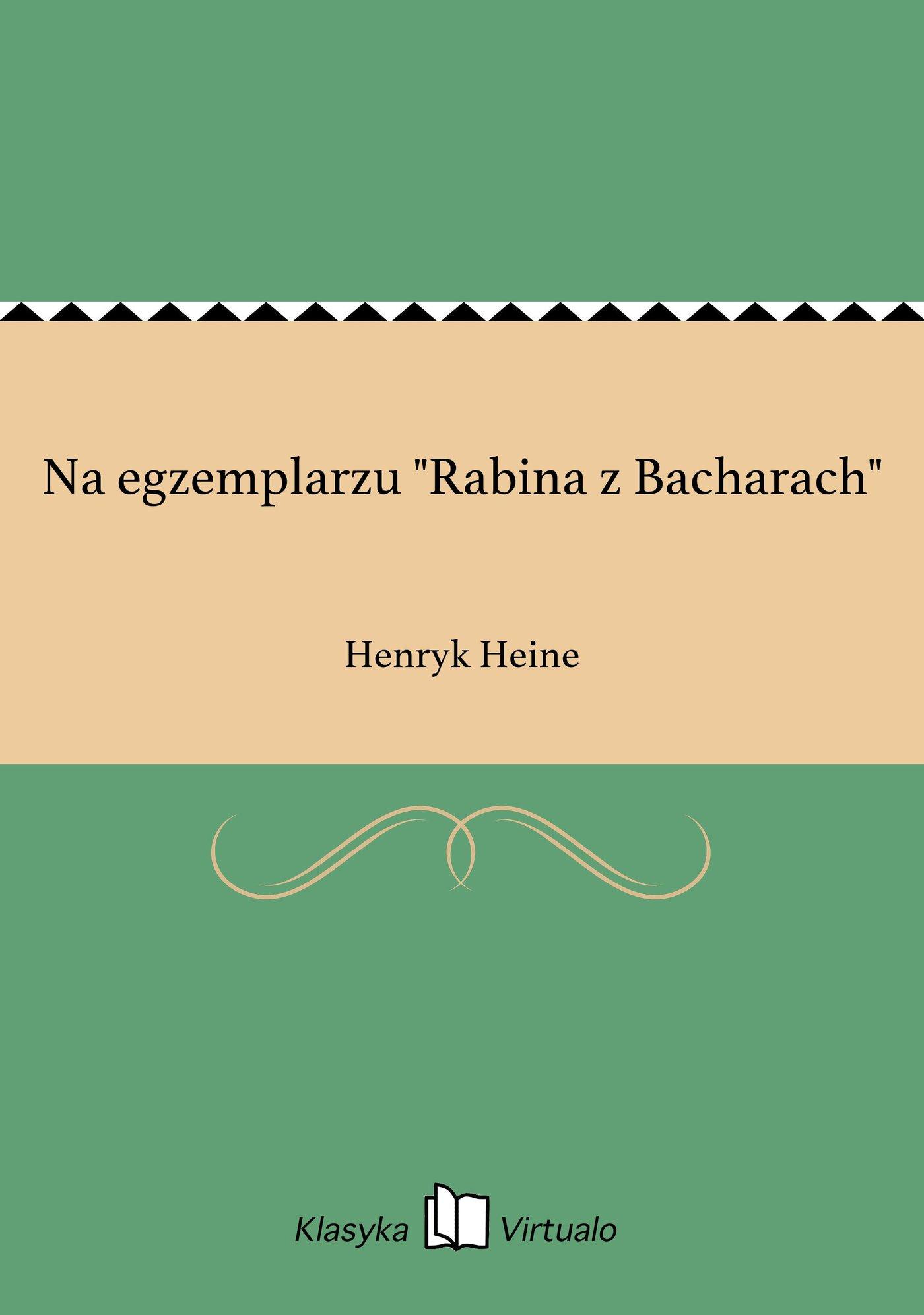 """Na egzemplarzu """"Rabina z Bacharach"""" - Ebook (Książka EPUB) do pobrania w formacie EPUB"""