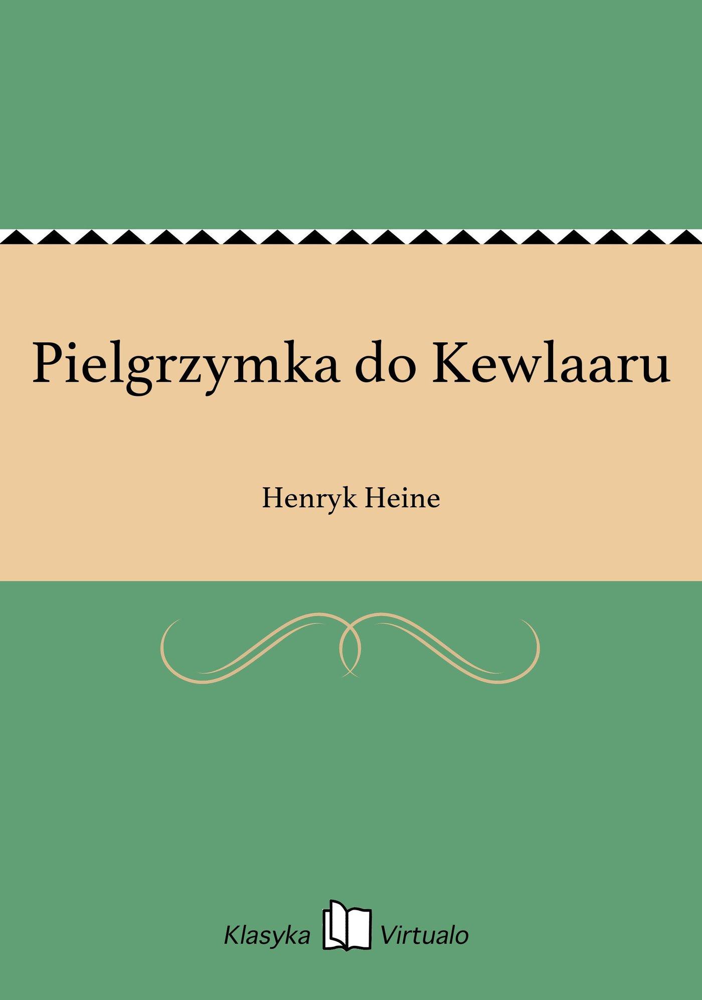 Pielgrzymka do Kewlaaru - Ebook (Książka EPUB) do pobrania w formacie EPUB