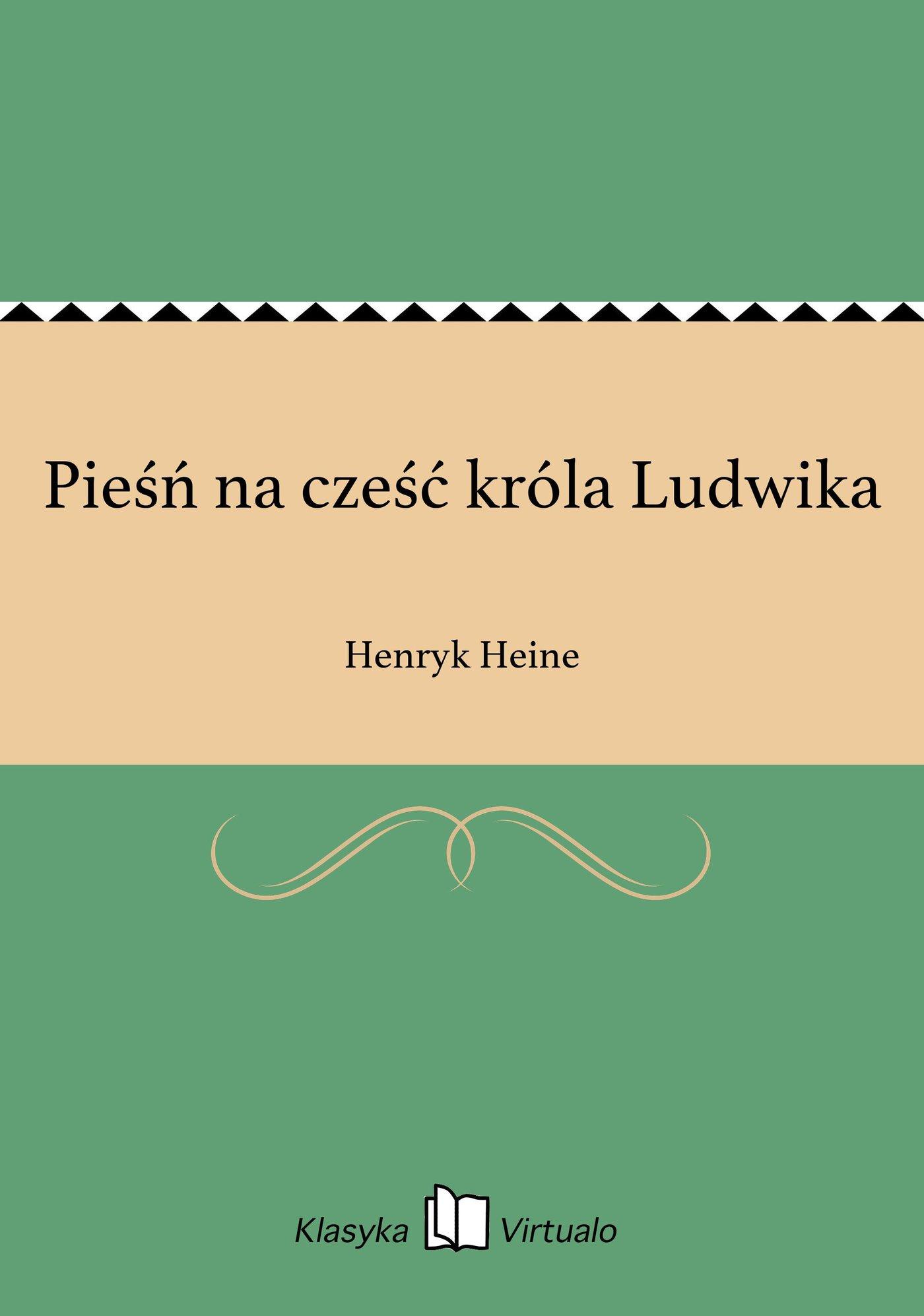 Pieśń na cześć króla Ludwika - Ebook (Książka EPUB) do pobrania w formacie EPUB