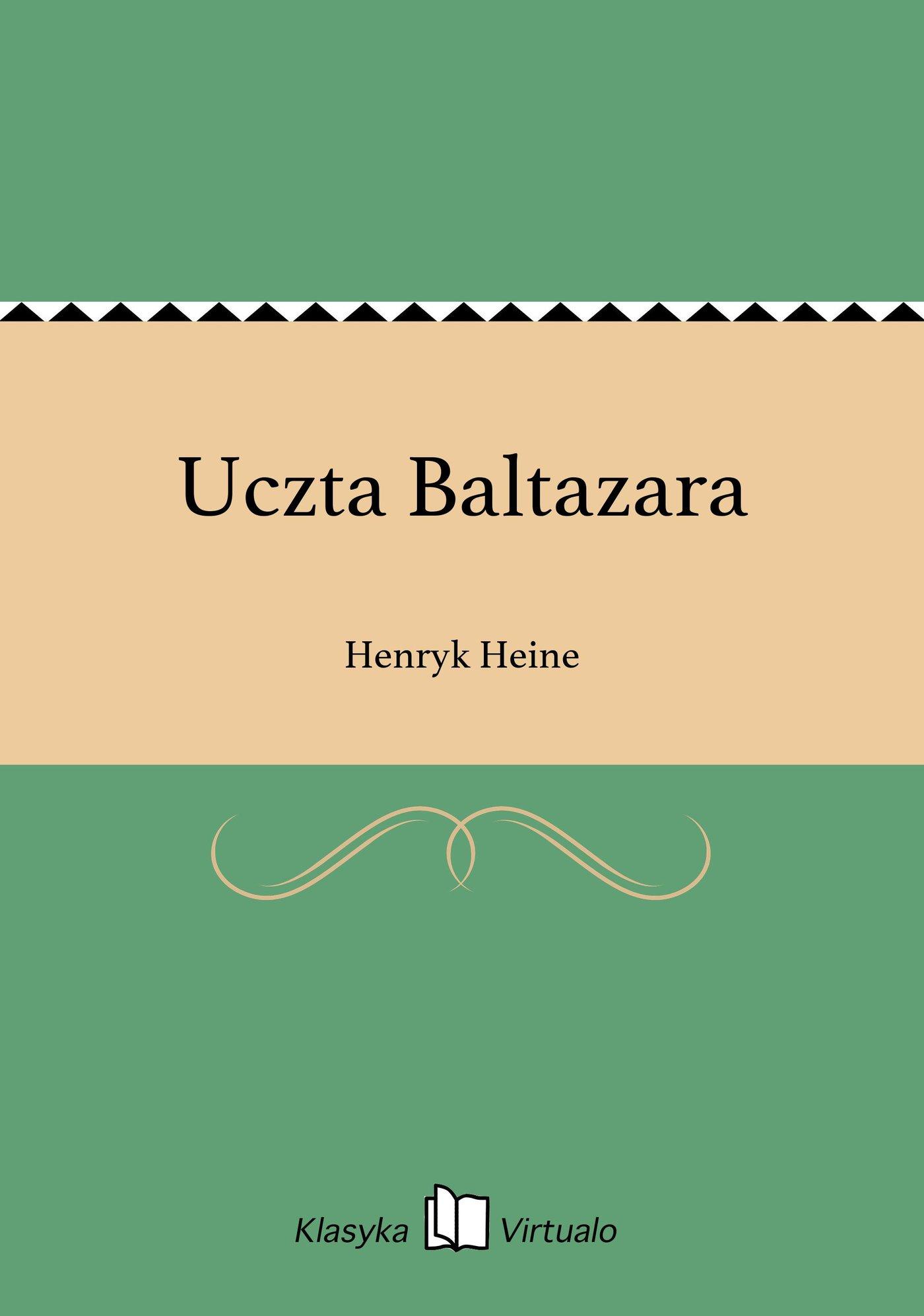 Uczta Baltazara - Ebook (Książka EPUB) do pobrania w formacie EPUB