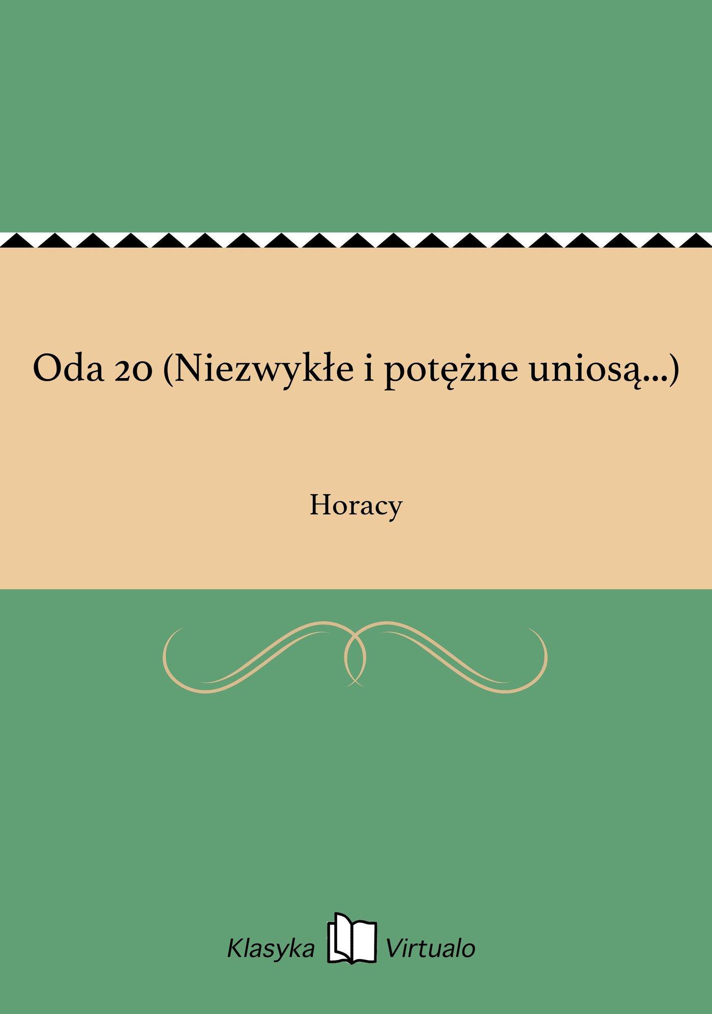 Oda 20 (Niezwykłe i potężne uniosą...) - Ebook (Książka EPUB) do pobrania w formacie EPUB