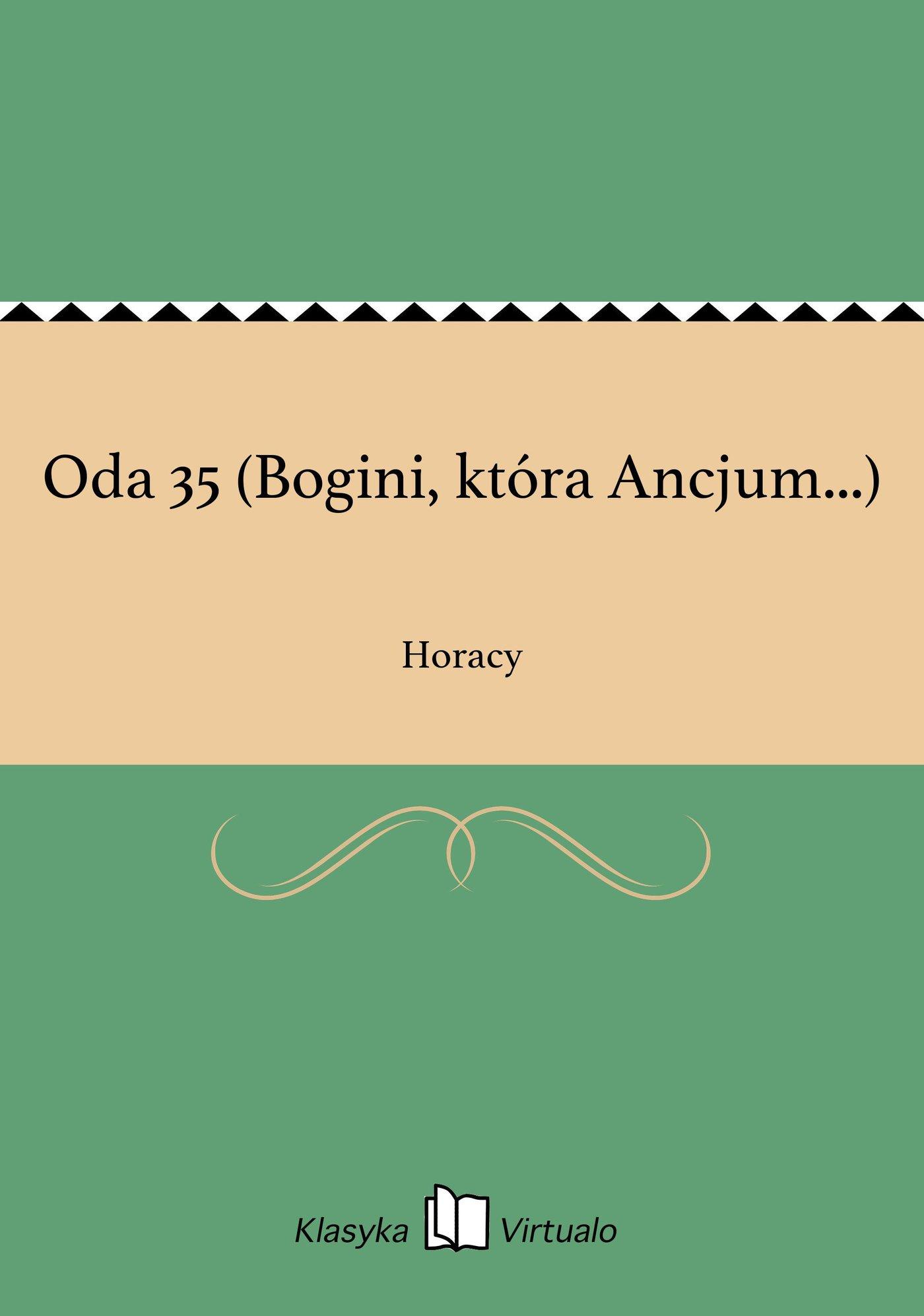 Oda 35 (Bogini, która Ancjum...) - Ebook (Książka EPUB) do pobrania w formacie EPUB