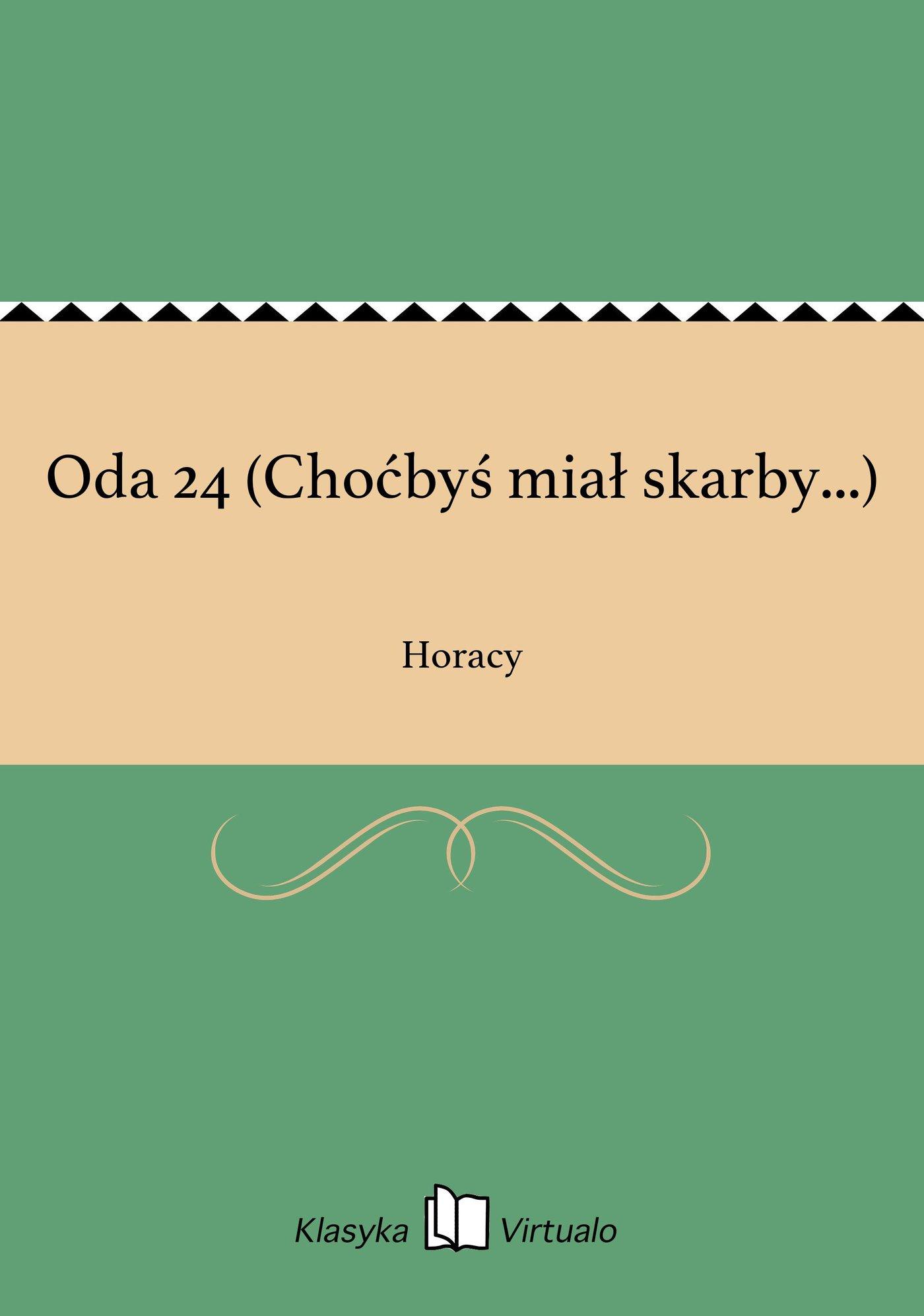 Oda 24 (Choćbyś miał skarby...) - Ebook (Książka EPUB) do pobrania w formacie EPUB
