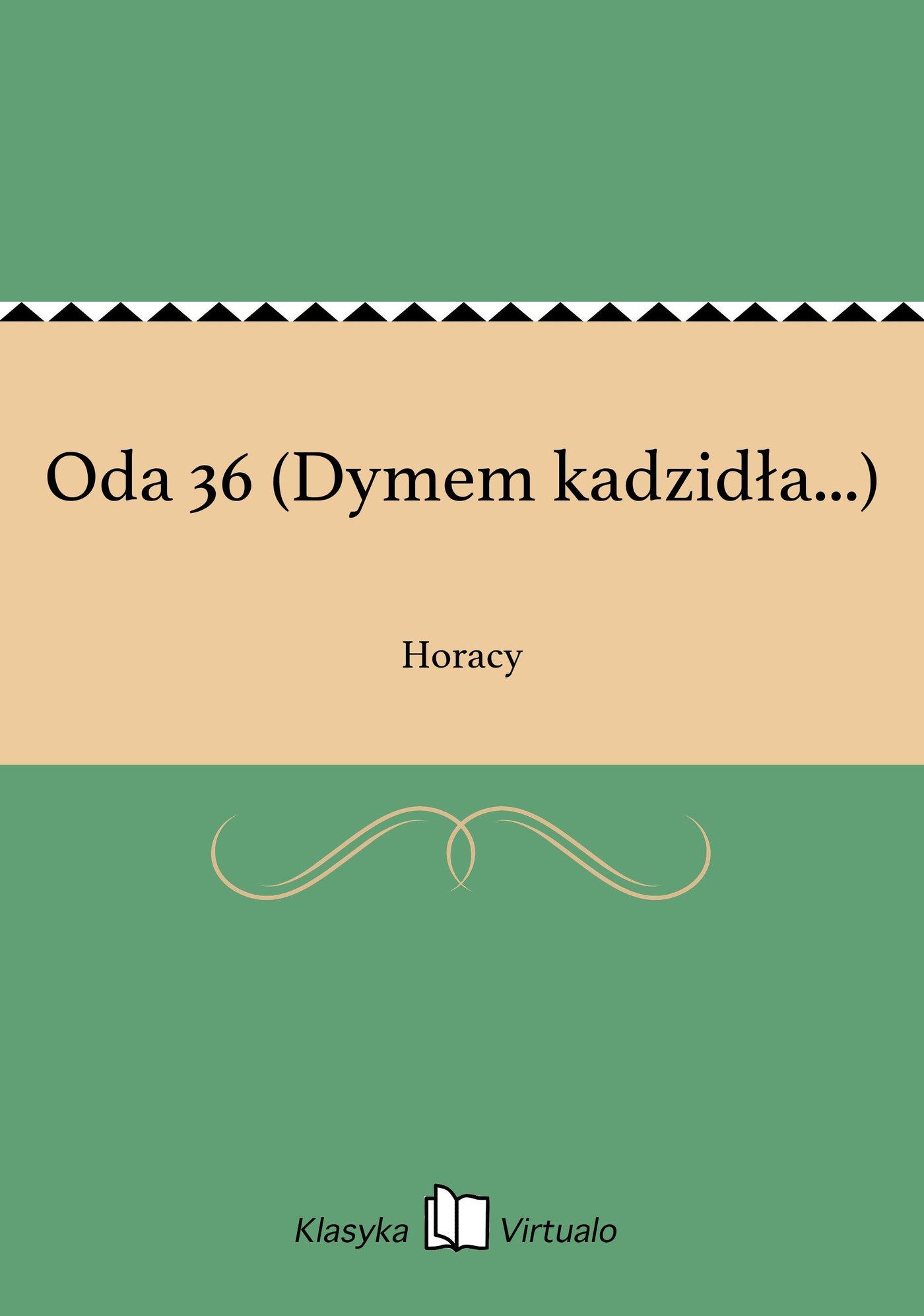Oda 36 (Dymem kadzidła...) - Ebook (Książka EPUB) do pobrania w formacie EPUB