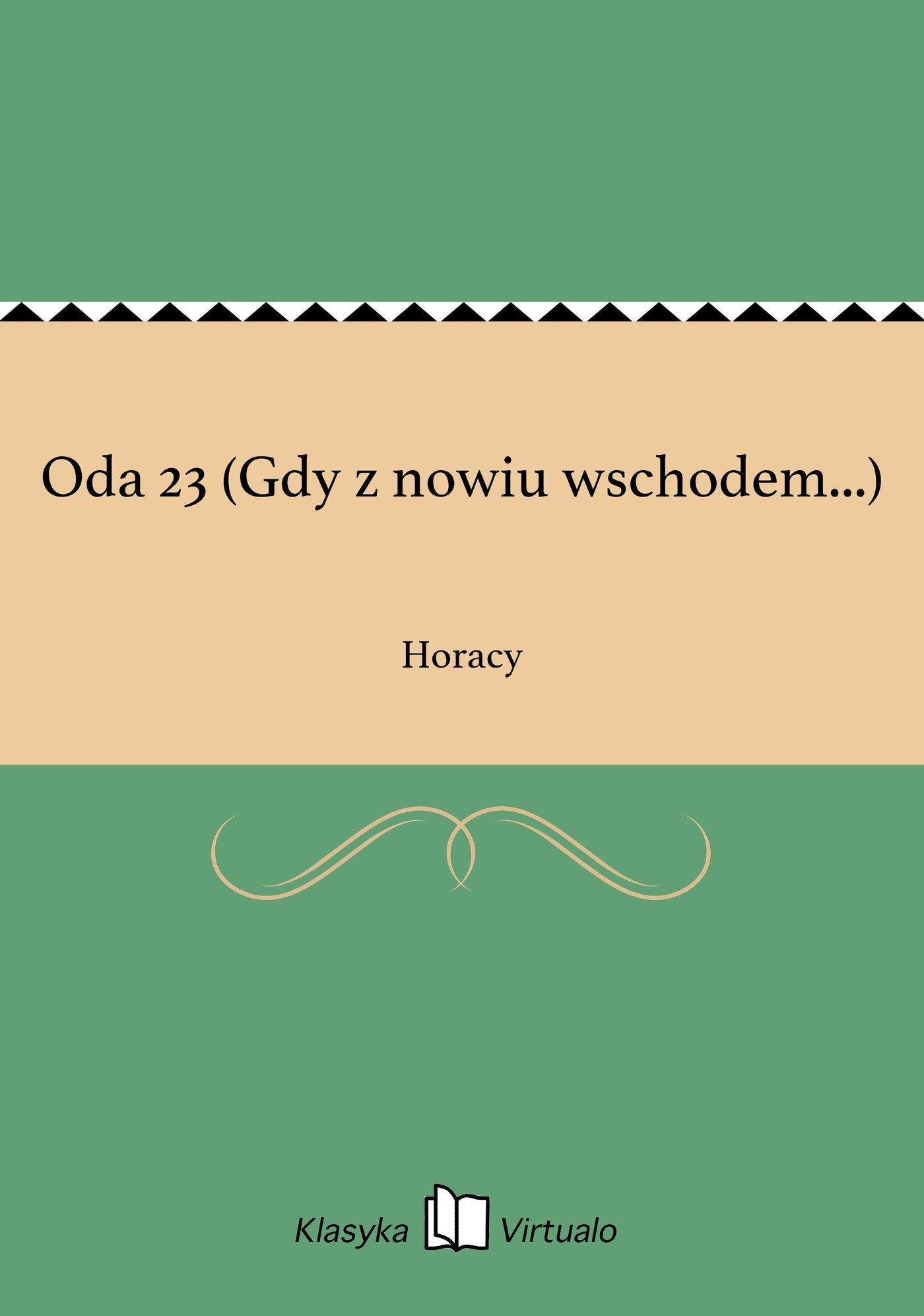 Oda 23 (Gdy z nowiu wschodem...) - Ebook (Książka EPUB) do pobrania w formacie EPUB