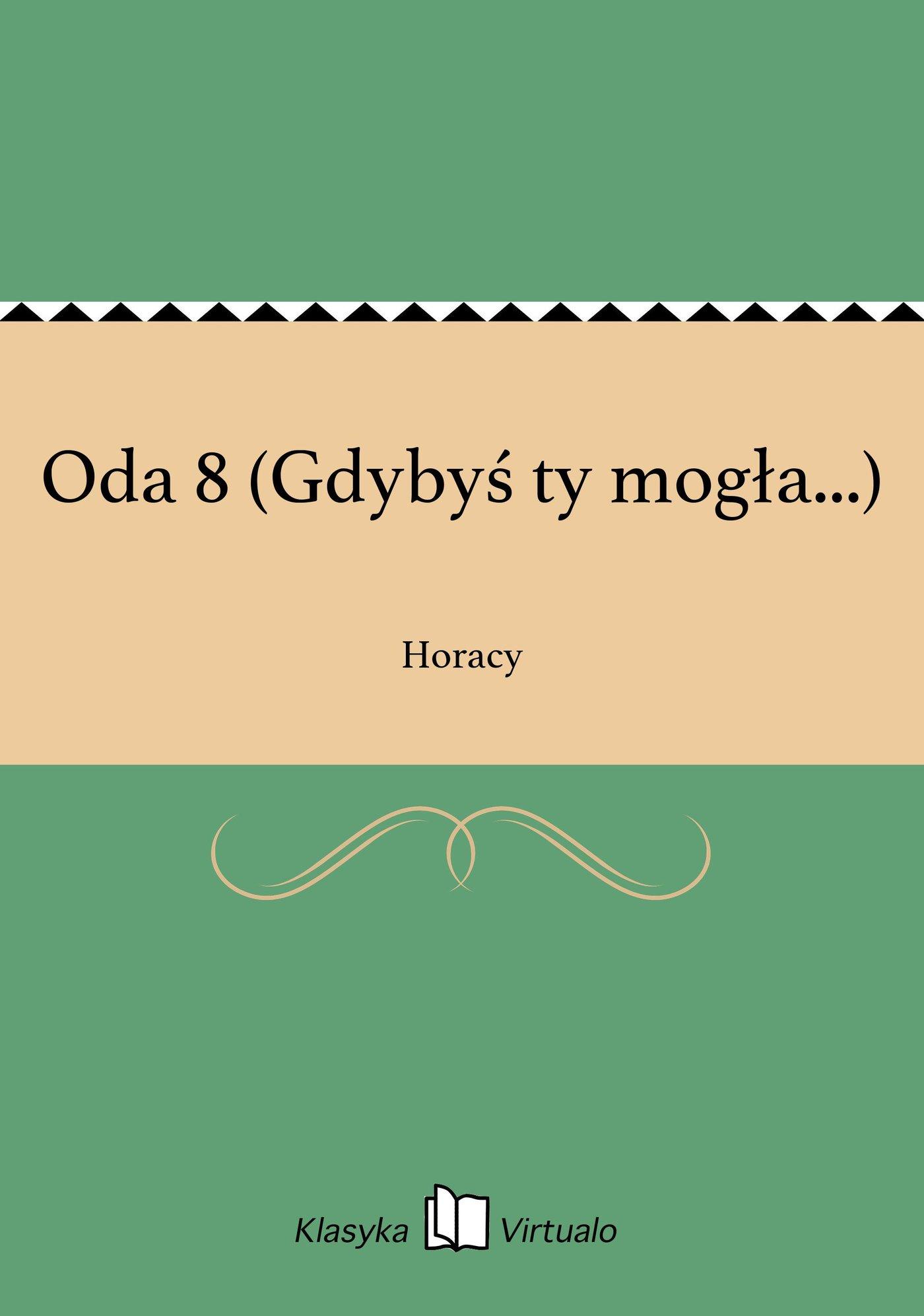 Oda 8 (Gdybyś ty mogła...) - Ebook (Książka EPUB) do pobrania w formacie EPUB