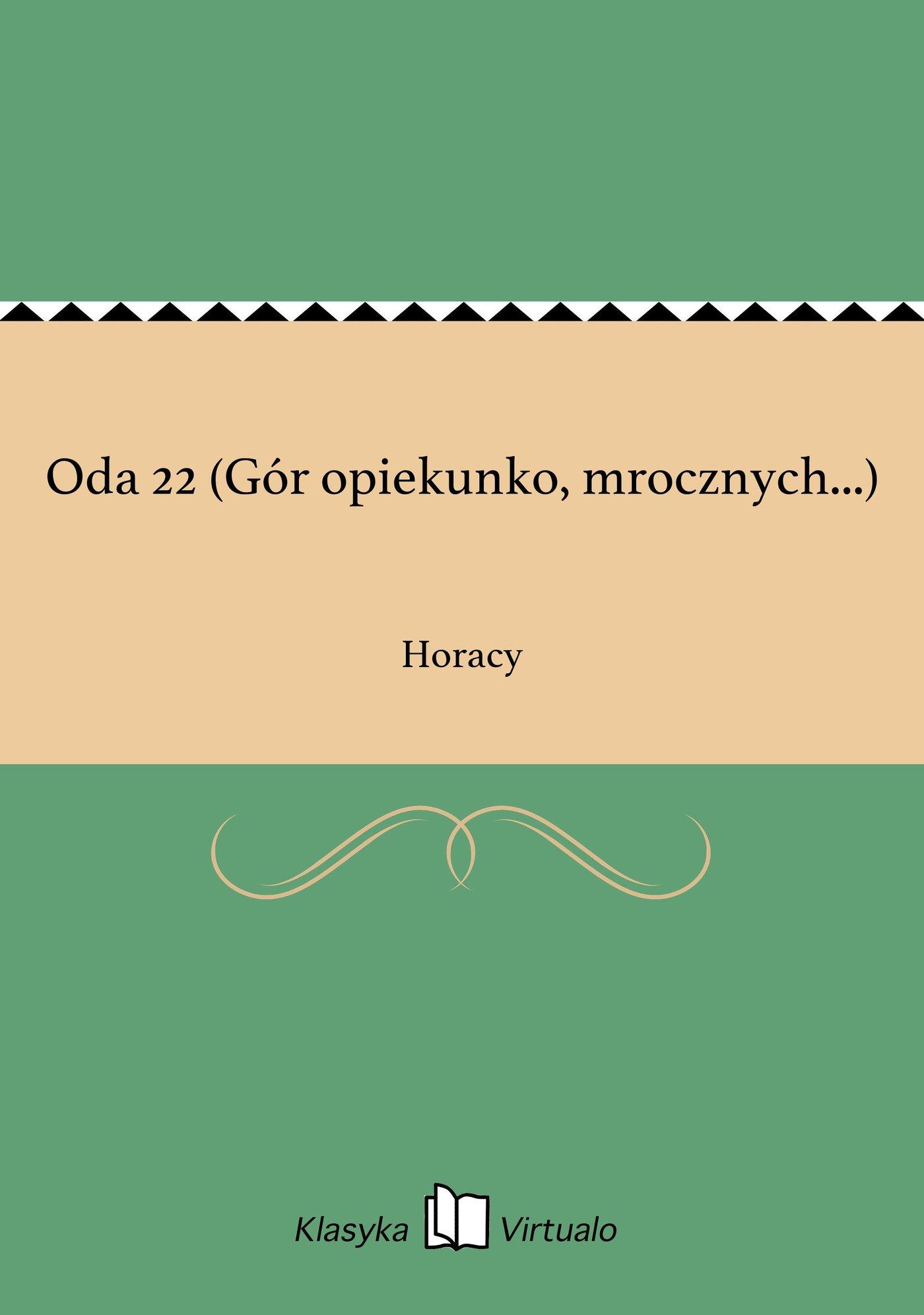Oda 22 (Gór opiekunko, mrocznych...) - Ebook (Książka EPUB) do pobrania w formacie EPUB