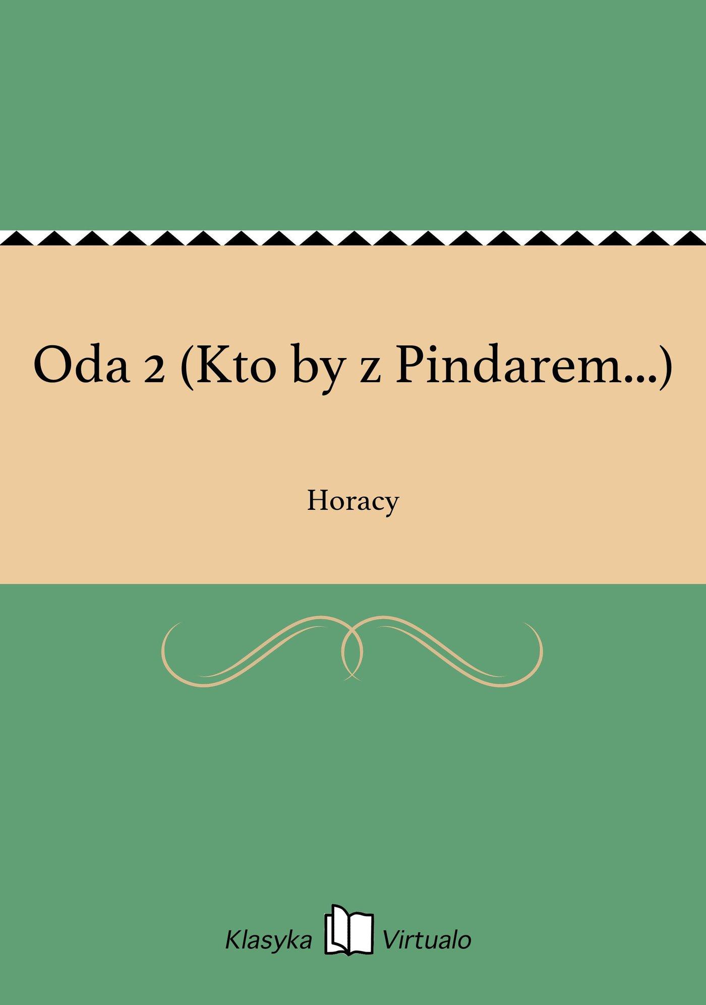 Oda 2 (Kto by z Pindarem...) - Ebook (Książka EPUB) do pobrania w formacie EPUB