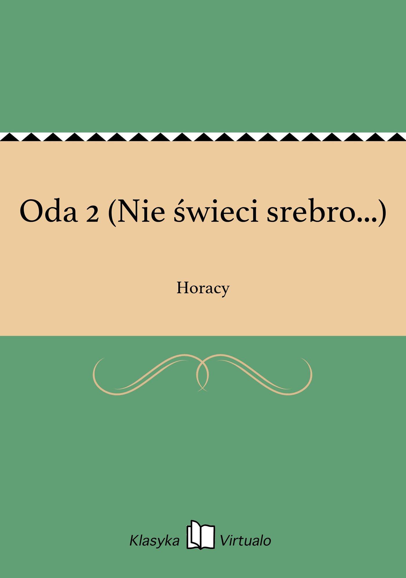Oda 2 (Nie świeci srebro...) - Ebook (Książka EPUB) do pobrania w formacie EPUB