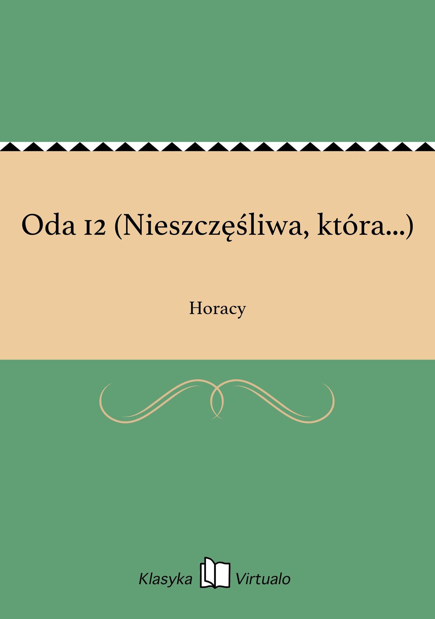 Oda 12 (Nieszczęśliwa, która...) - Ebook (Książka EPUB) do pobrania w formacie EPUB