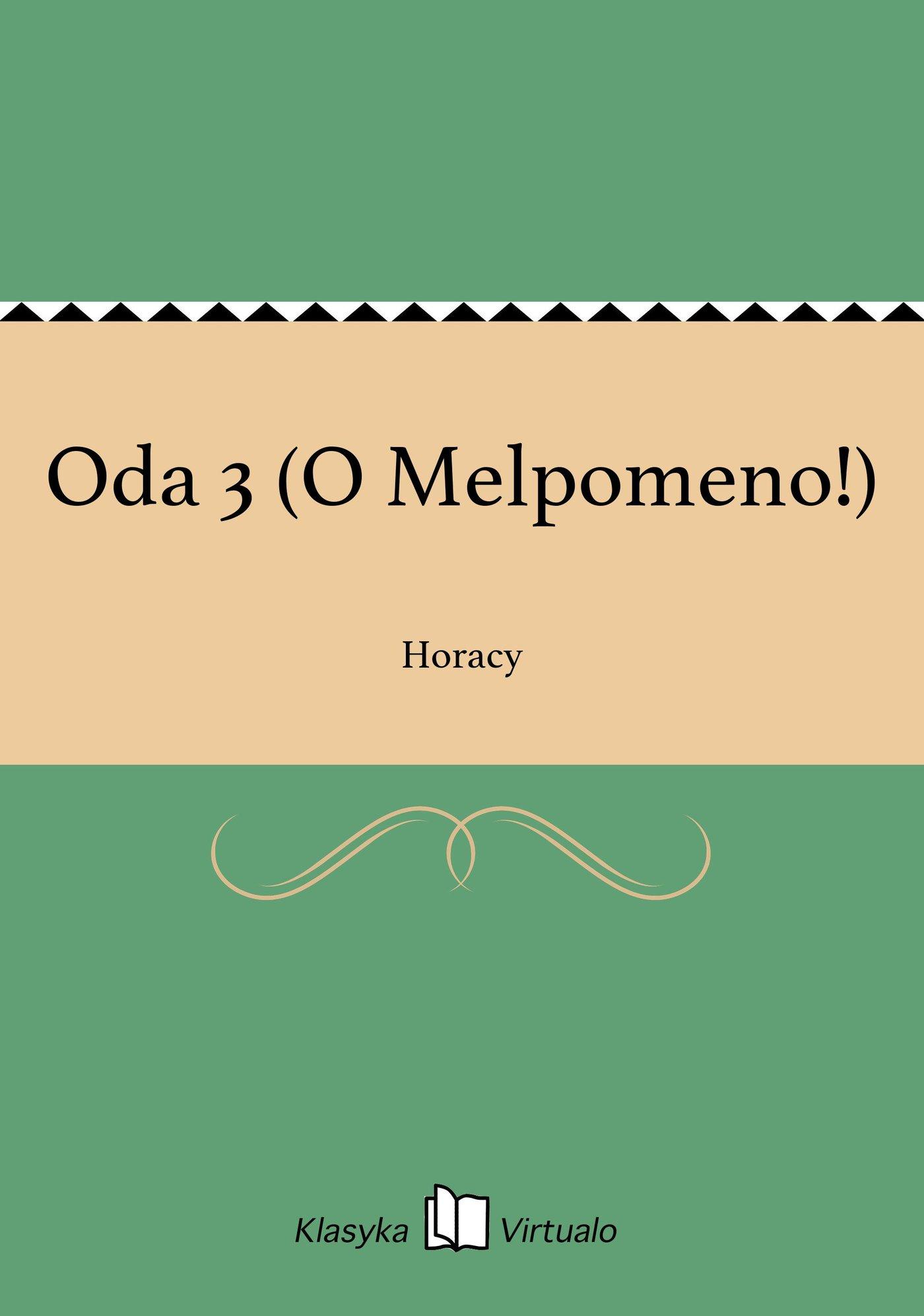 Oda 3 (O Melpomeno!) - Ebook (Książka EPUB) do pobrania w formacie EPUB