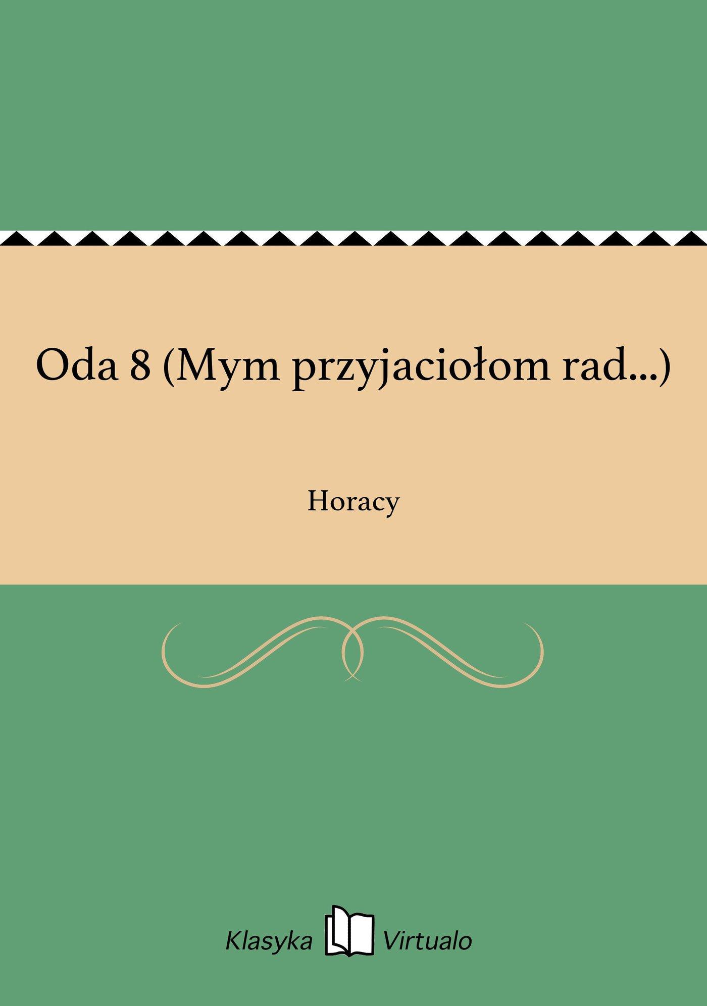 Oda 8 (Mym przyjaciołom rad...) - Ebook (Książka EPUB) do pobrania w formacie EPUB