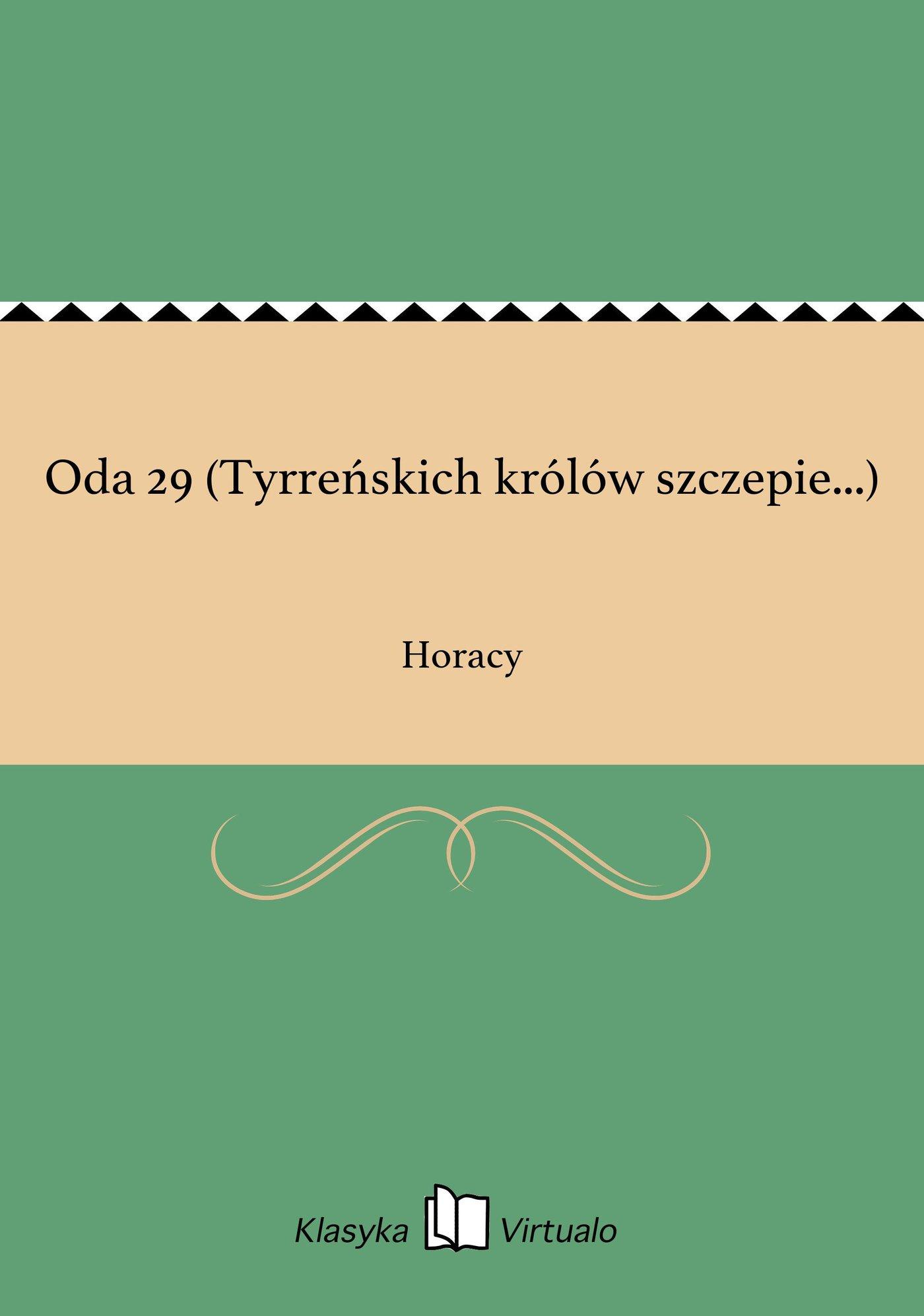 Oda 29 (Tyrreńskich królów szczepie...) - Ebook (Książka EPUB) do pobrania w formacie EPUB