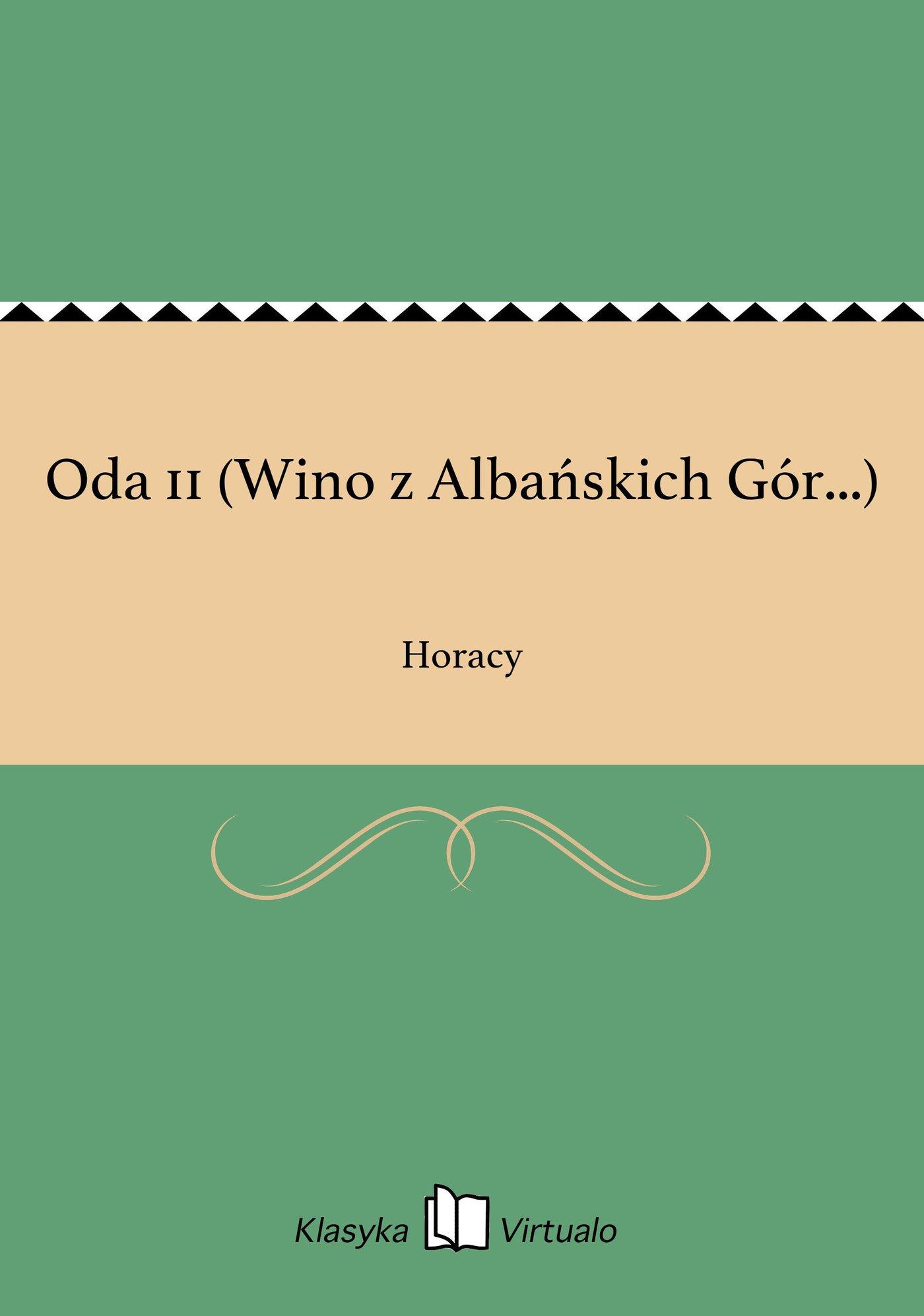 Oda 11 (Wino z Albańskich Gór...) - Ebook (Książka EPUB) do pobrania w formacie EPUB