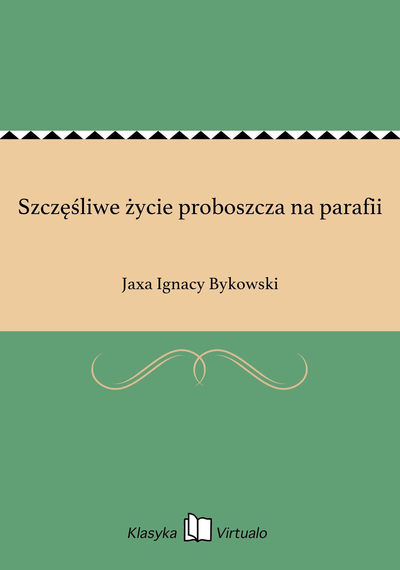 Szczęśliwe życie proboszcza na parafii - Ebook (Książka EPUB) do pobrania w formacie EPUB