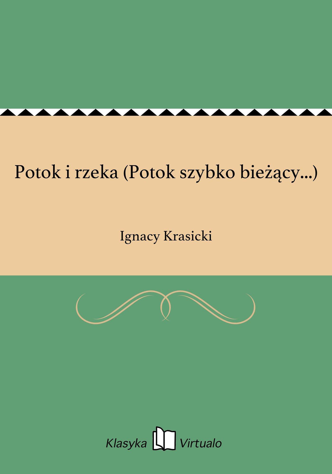 Potok i rzeka (Potok szybko bieżący...) - Ebook (Książka EPUB) do pobrania w formacie EPUB
