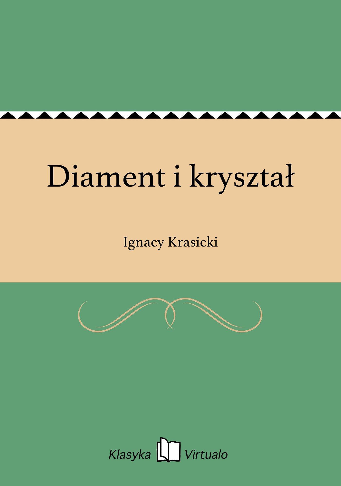 Diament i kryształ - Ebook (Książka EPUB) do pobrania w formacie EPUB