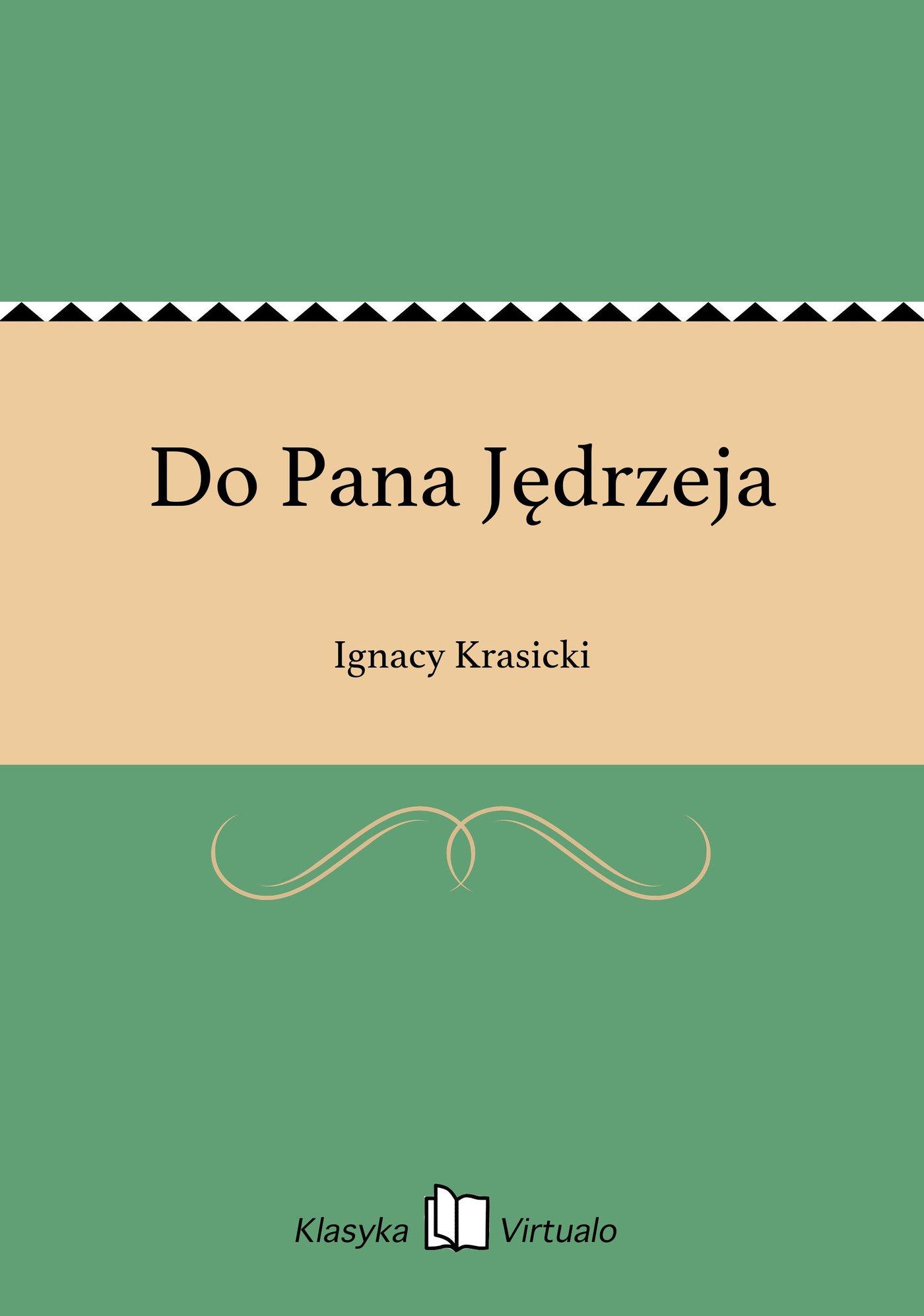 Do Pana Jędrzeja - Ebook (Książka EPUB) do pobrania w formacie EPUB