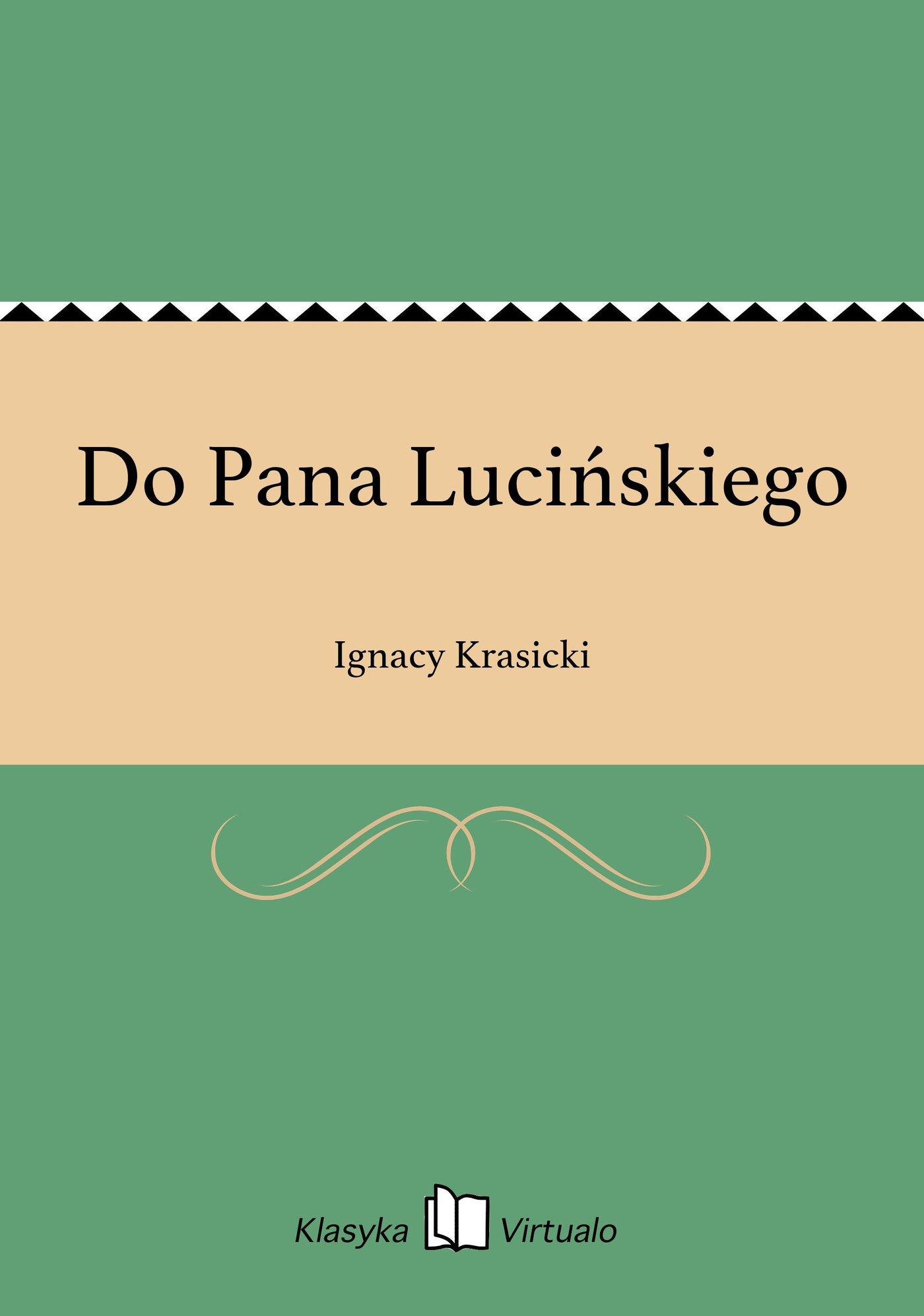 Do Pana Lucińskiego - Ebook (Książka EPUB) do pobrania w formacie EPUB