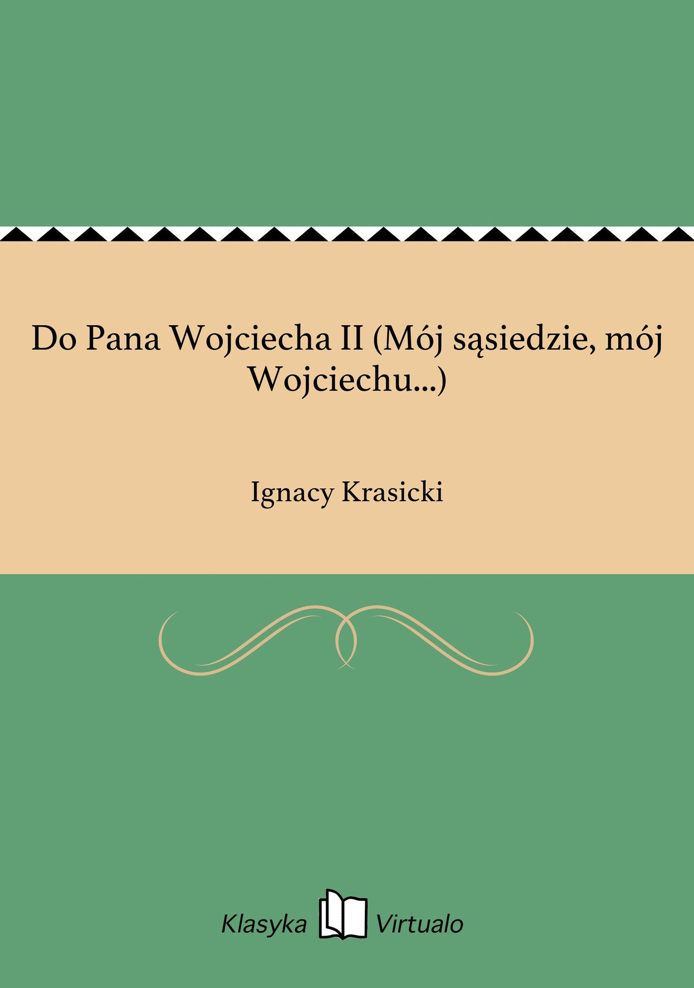 Do Pana Wojciecha II (Mój sąsiedzie, mój Wojciechu...) - Ebook (Książka EPUB) do pobrania w formacie EPUB