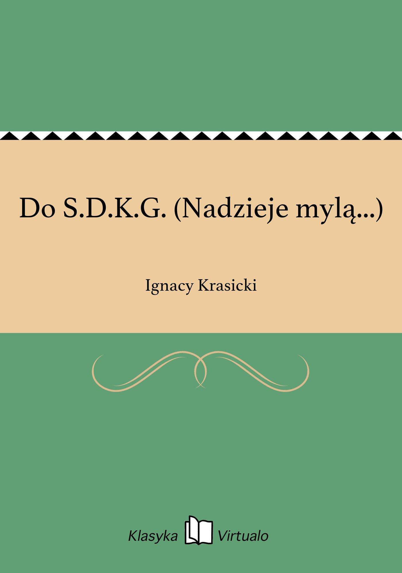 Do S.D.K.G. (Nadzieje mylą...) - Ebook (Książka EPUB) do pobrania w formacie EPUB
