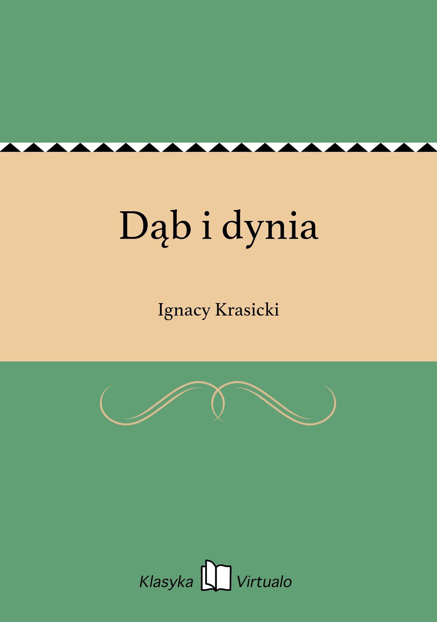 Dąb i dynia - Ebook (Książka EPUB) do pobrania w formacie EPUB