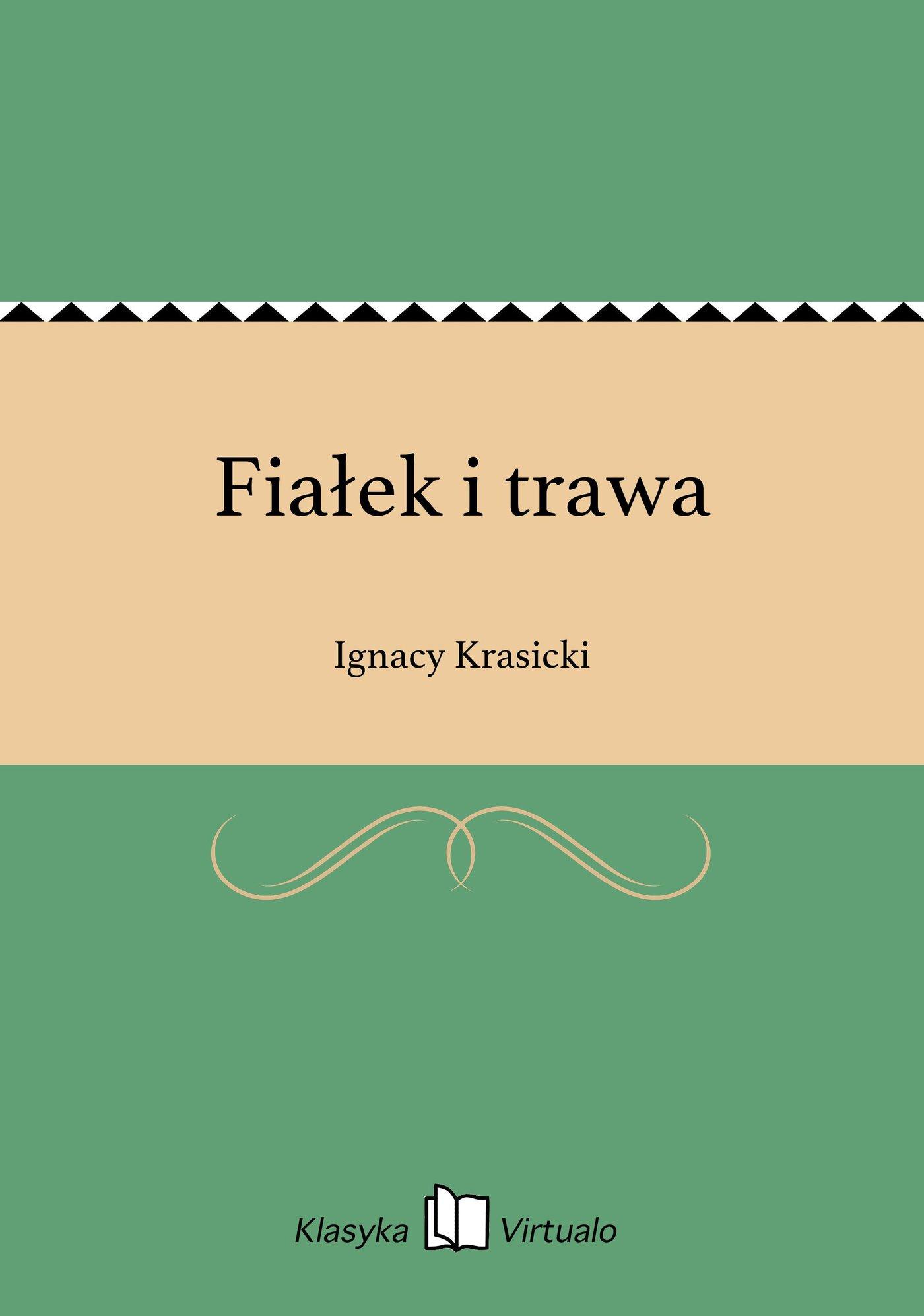 Fiałek i trawa - Ebook (Książka EPUB) do pobrania w formacie EPUB