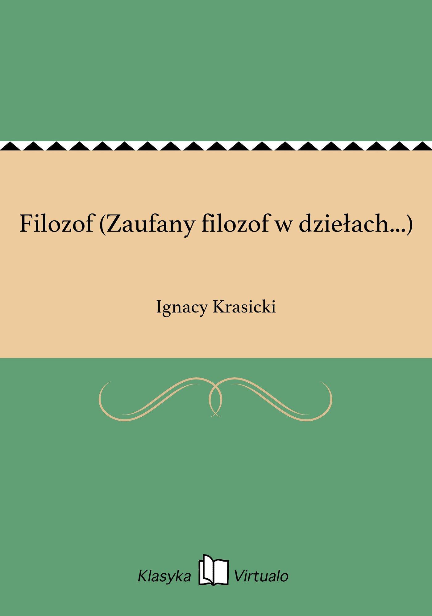 Filozof (Zaufany filozof w dziełach...) - Ebook (Książka EPUB) do pobrania w formacie EPUB