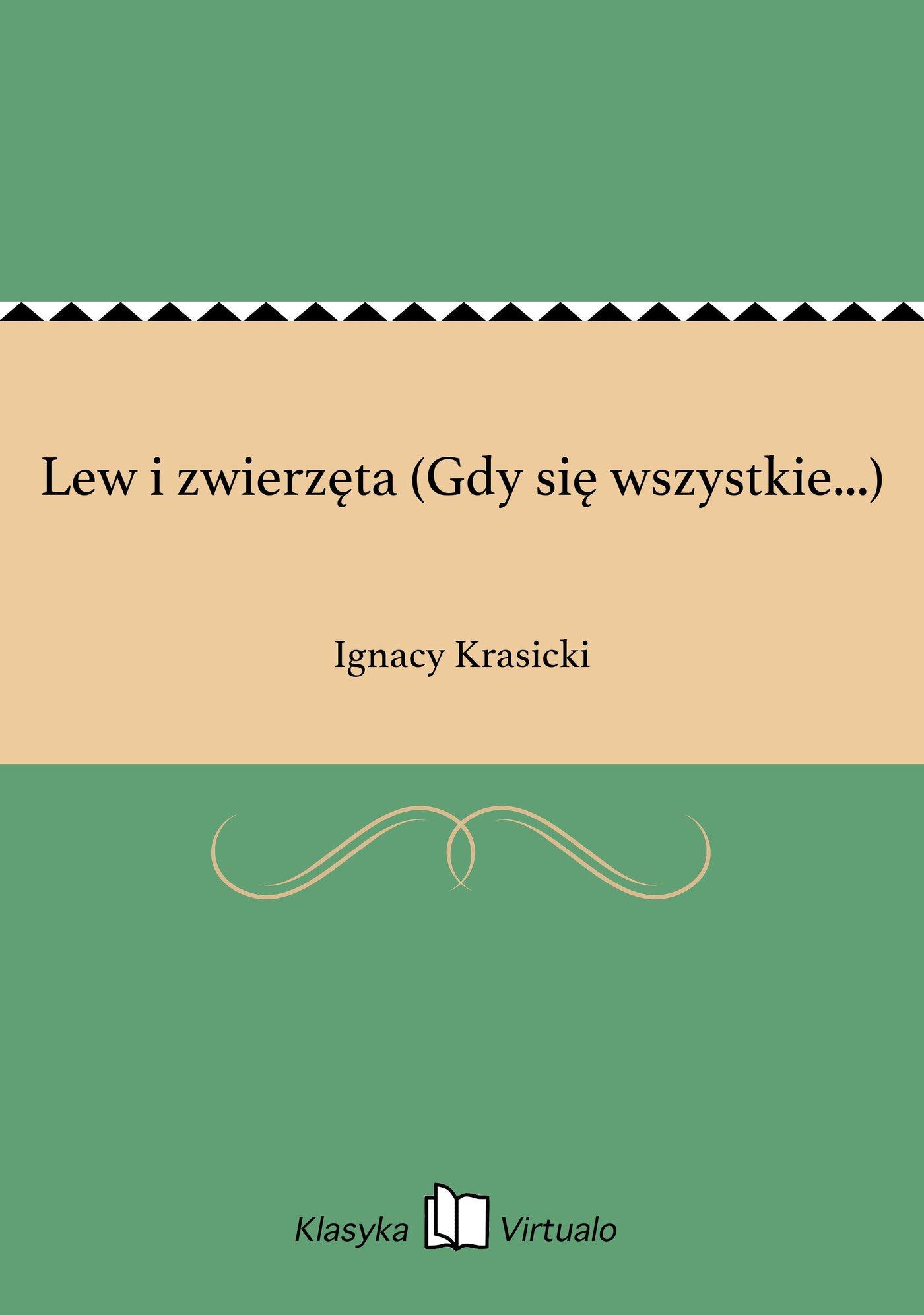 Lew i zwierzęta (Gdy się wszystkie...) - Ebook (Książka EPUB) do pobrania w formacie EPUB
