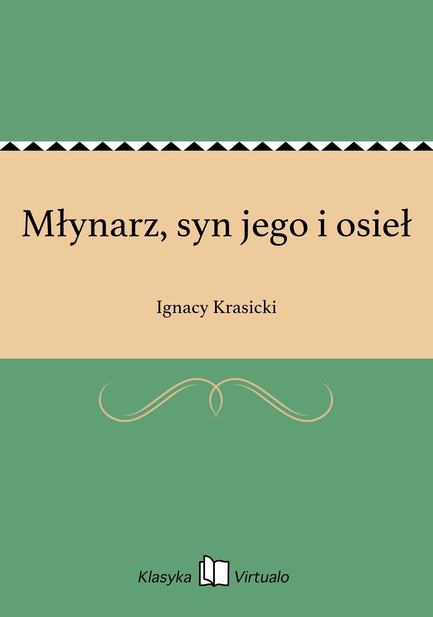 Młynarz, syn jego i osieł - Ebook (Książka EPUB) do pobrania w formacie EPUB