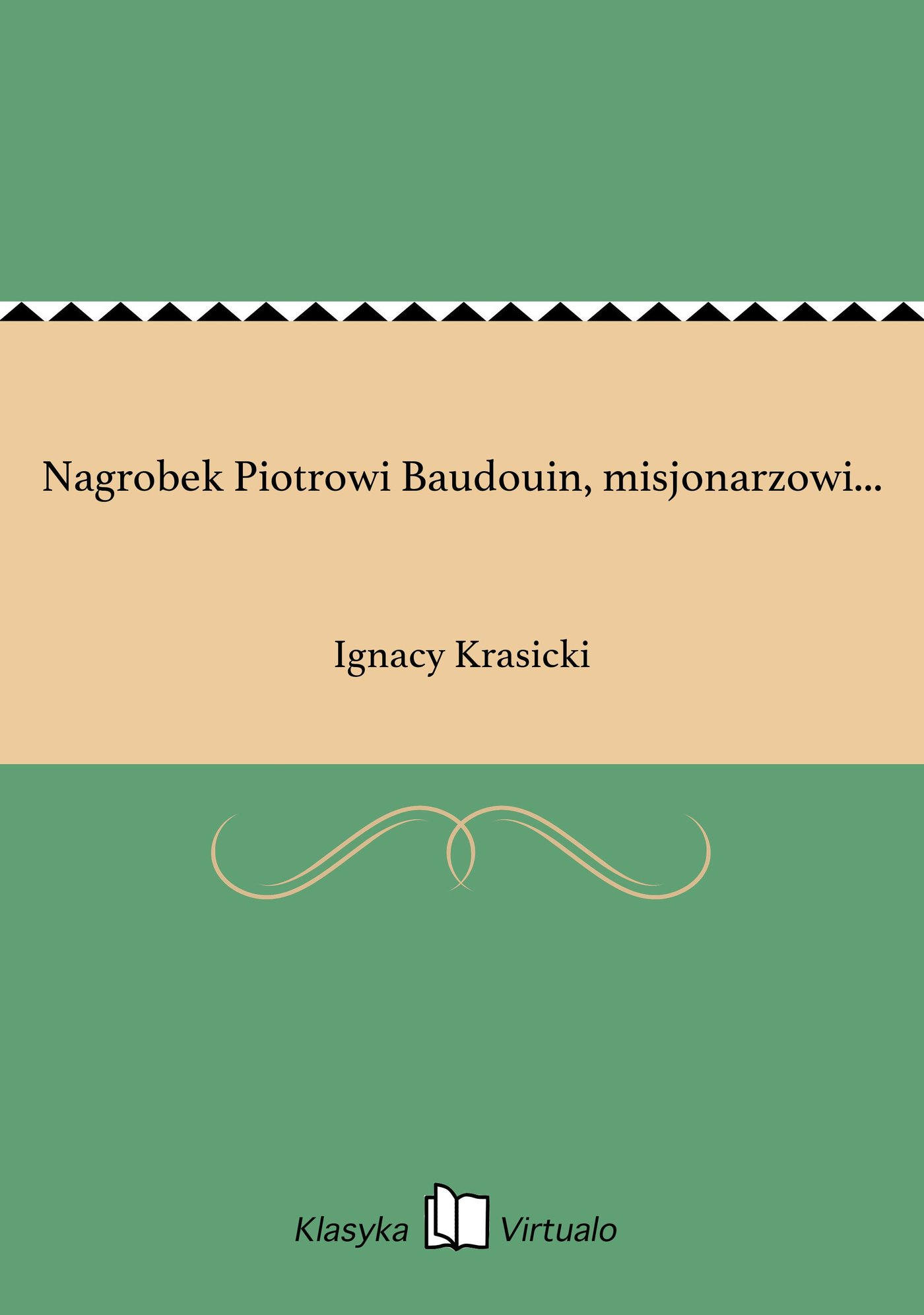 Nagrobek Piotrowi Baudouin, misjonarzowi... - Ebook (Książka EPUB) do pobrania w formacie EPUB