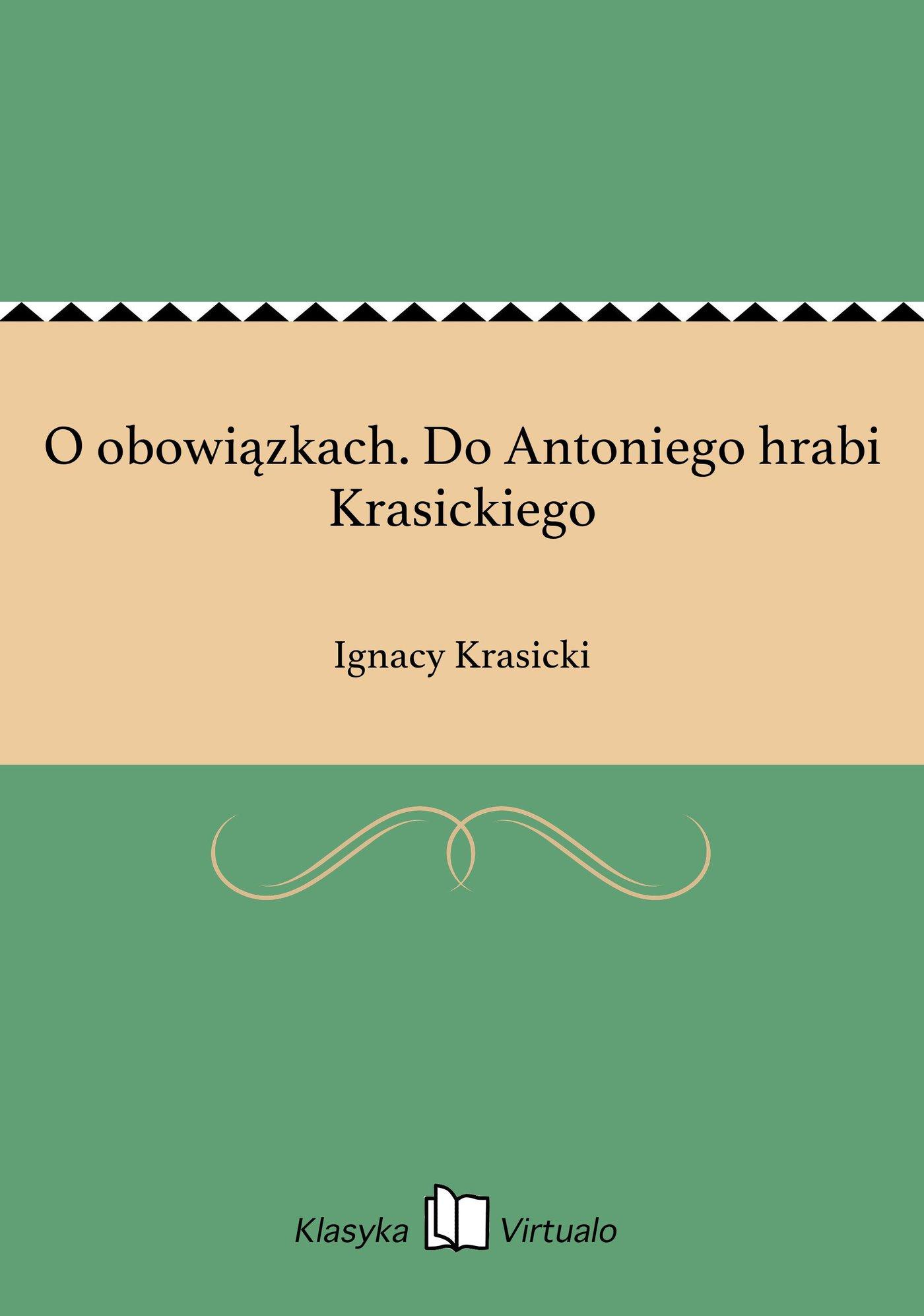 O obowiązkach. Do Antoniego hrabi Krasickiego - Ebook (Książka EPUB) do pobrania w formacie EPUB