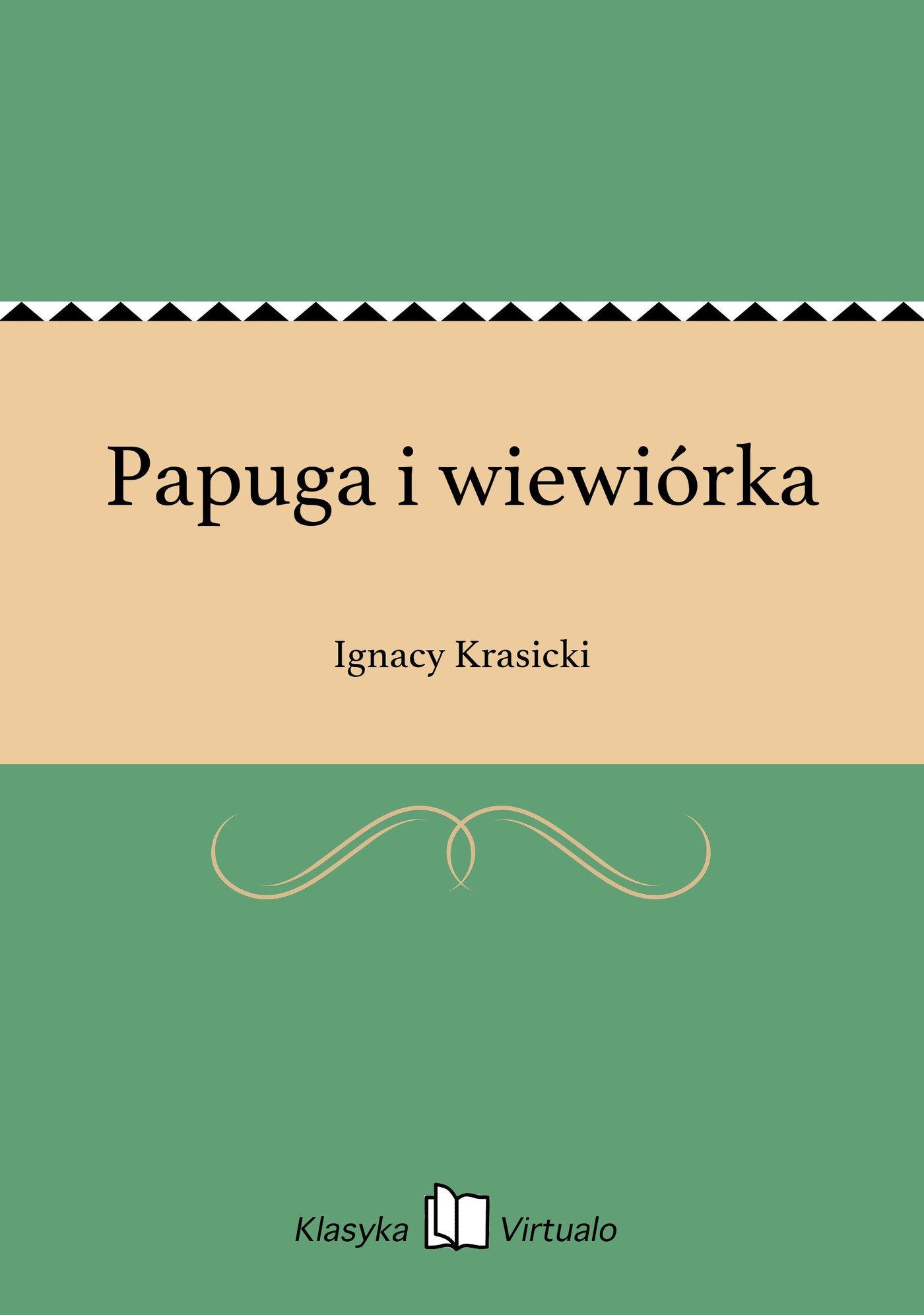 Papuga i wiewiórka - Ebook (Książka EPUB) do pobrania w formacie EPUB
