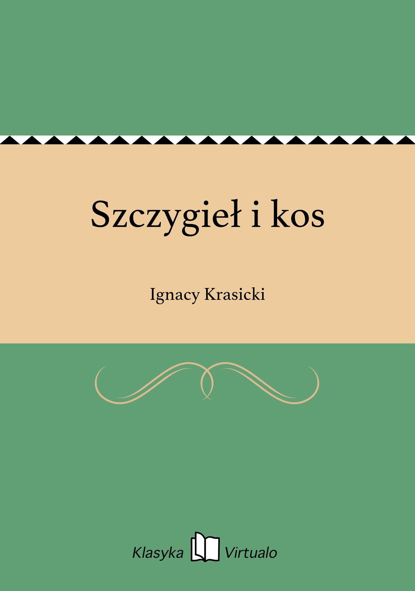Szczygieł i kos - Ebook (Książka EPUB) do pobrania w formacie EPUB