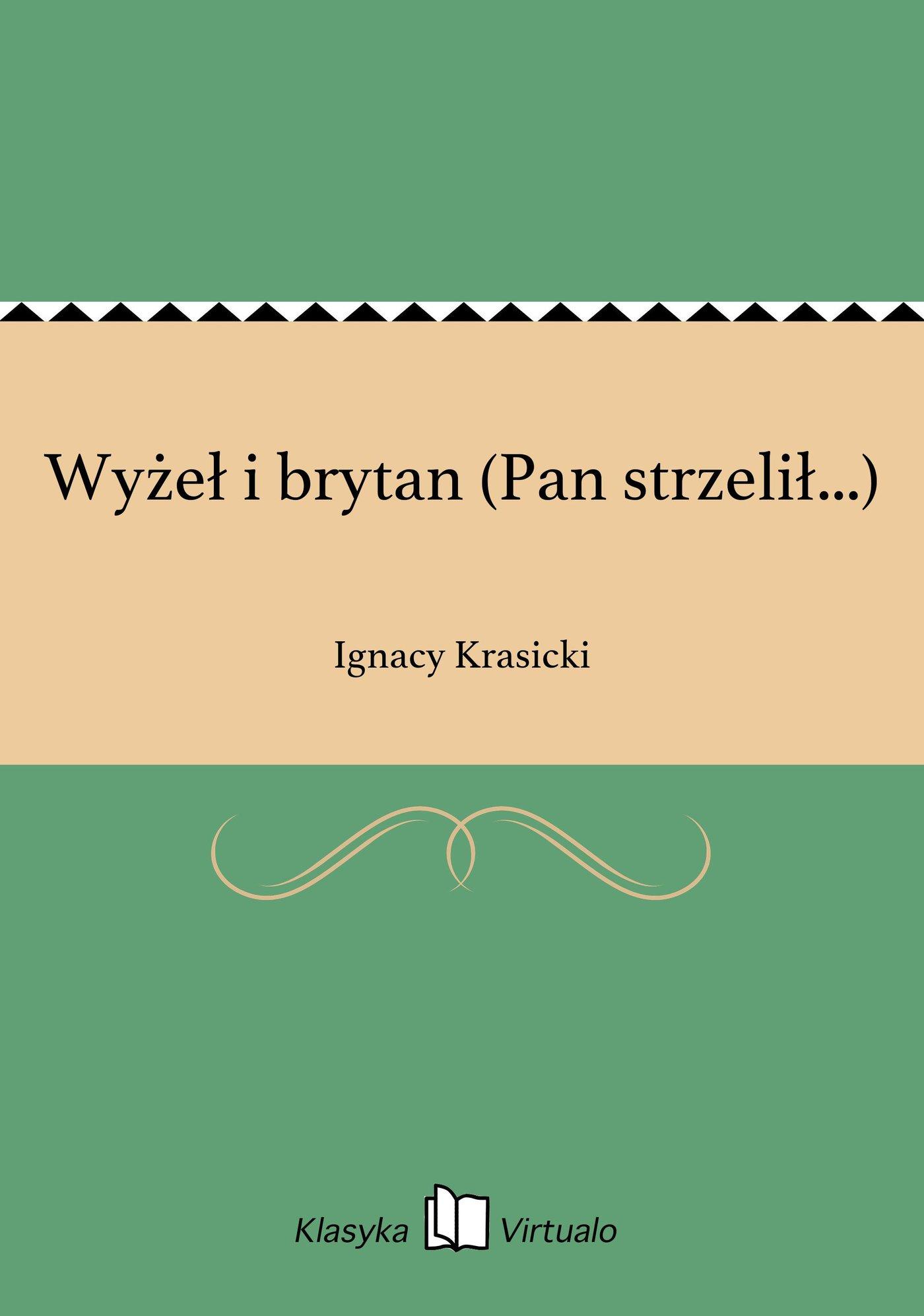Wyżeł i brytan (Pan strzelił...) - Ebook (Książka EPUB) do pobrania w formacie EPUB