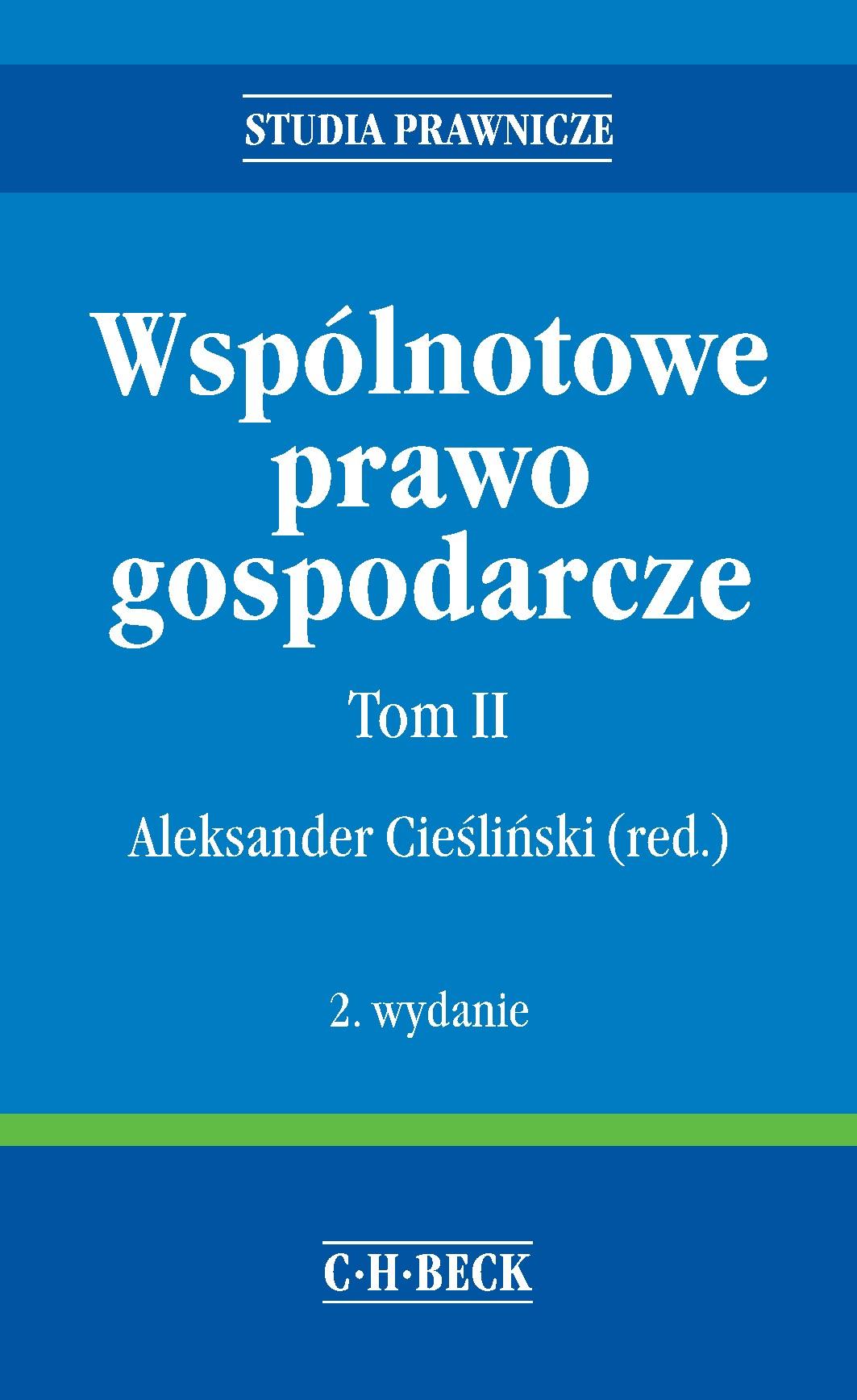 Wspólnotowe prawo gospodarcze. Tom II - Ebook (Książka PDF) do pobrania w formacie PDF