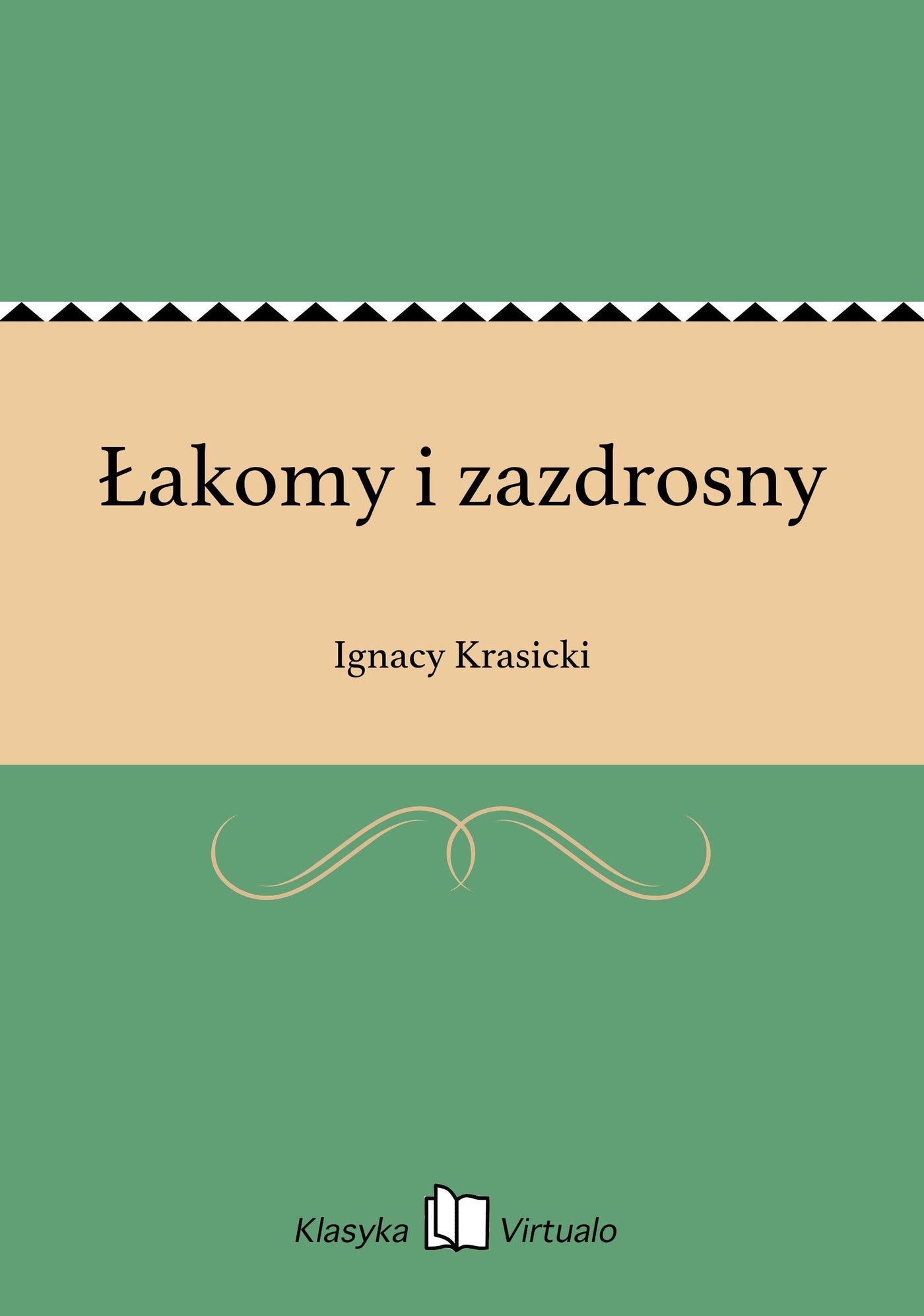 Łakomy i zazdrosny - Ebook (Książka EPUB) do pobrania w formacie EPUB