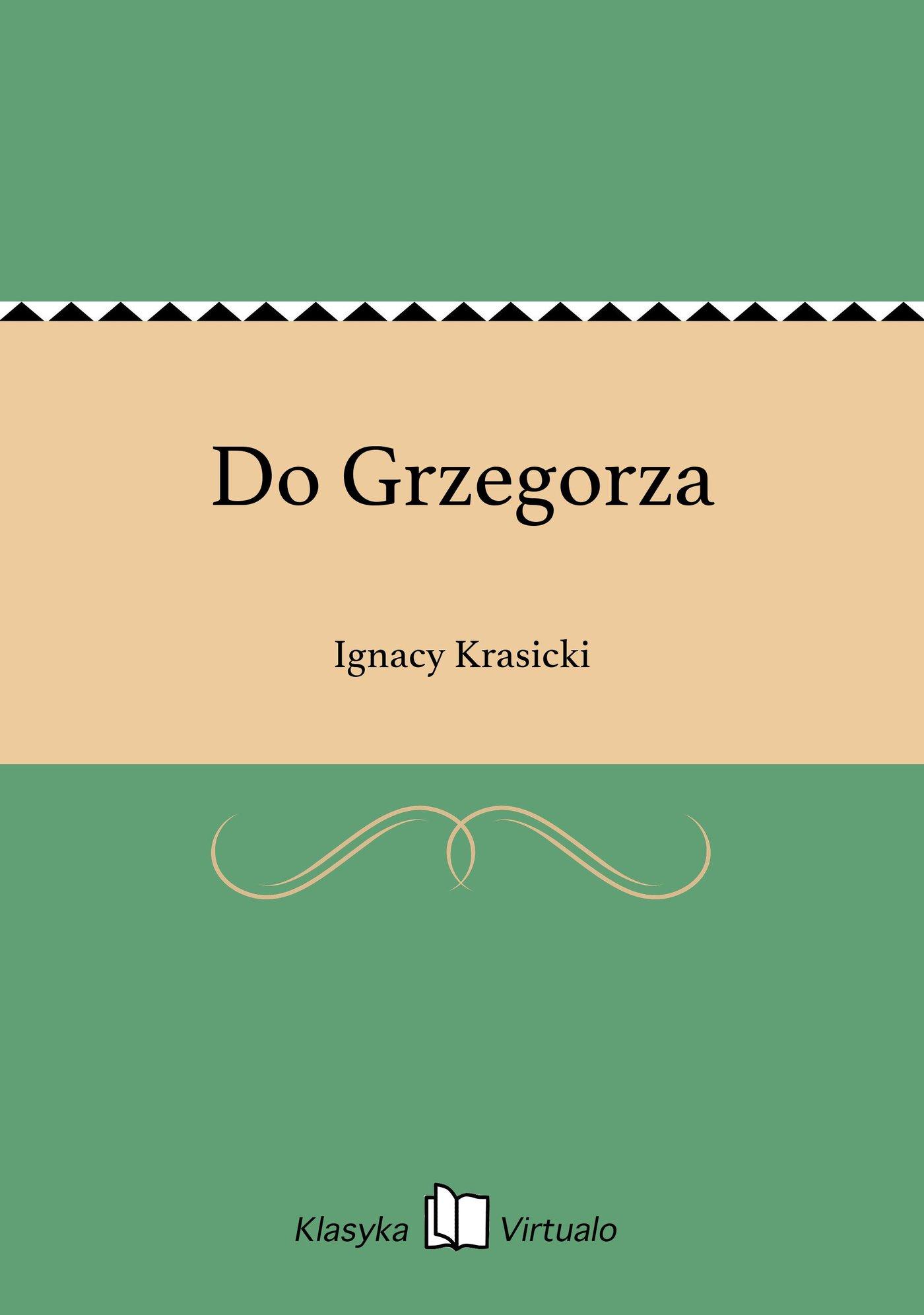 Do Grzegorza - Ebook (Książka EPUB) do pobrania w formacie EPUB