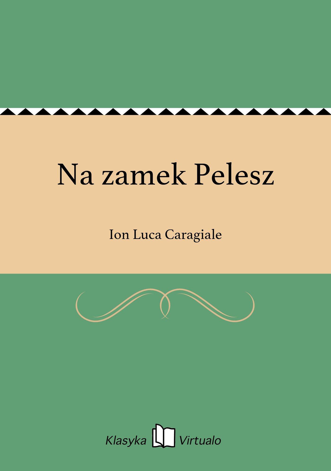 Na zamek Pelesz - Ebook (Książka EPUB) do pobrania w formacie EPUB