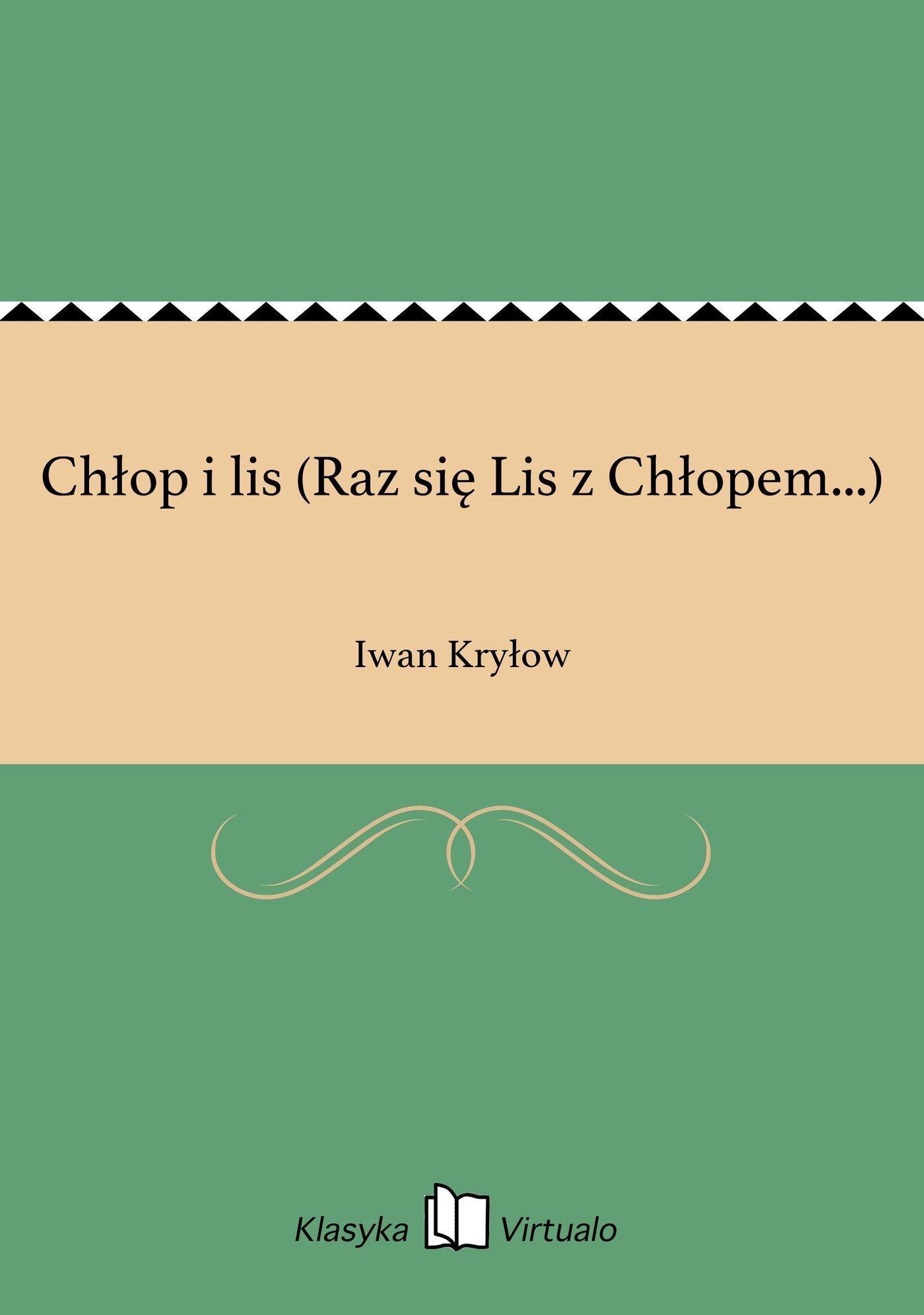 Chłop i lis (Raz się Lis z Chłopem...) - Ebook (Książka EPUB) do pobrania w formacie EPUB