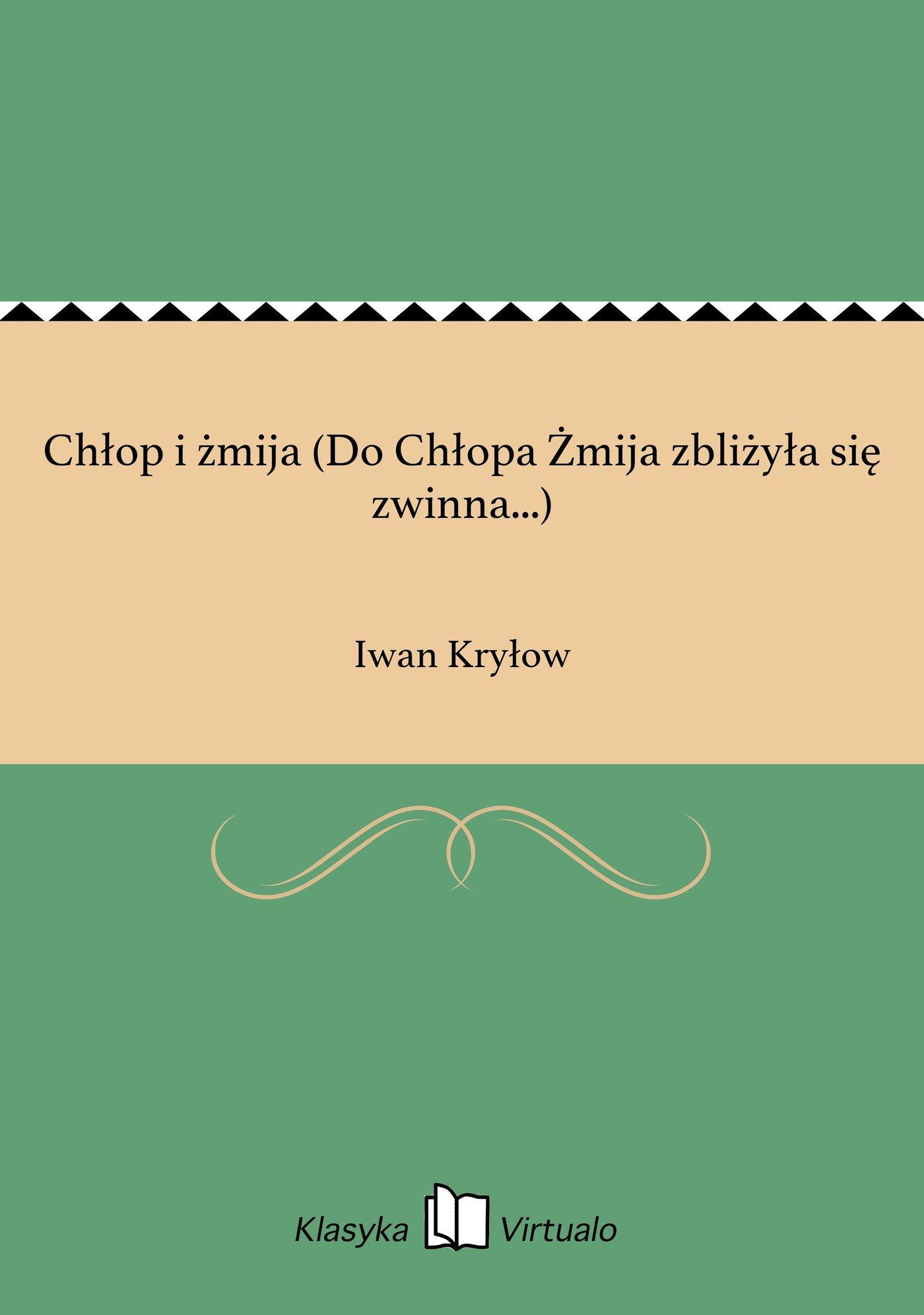 Chłop i żmija (Do Chłopa Żmija zbliżyła się zwinna...) - Ebook (Książka EPUB) do pobrania w formacie EPUB