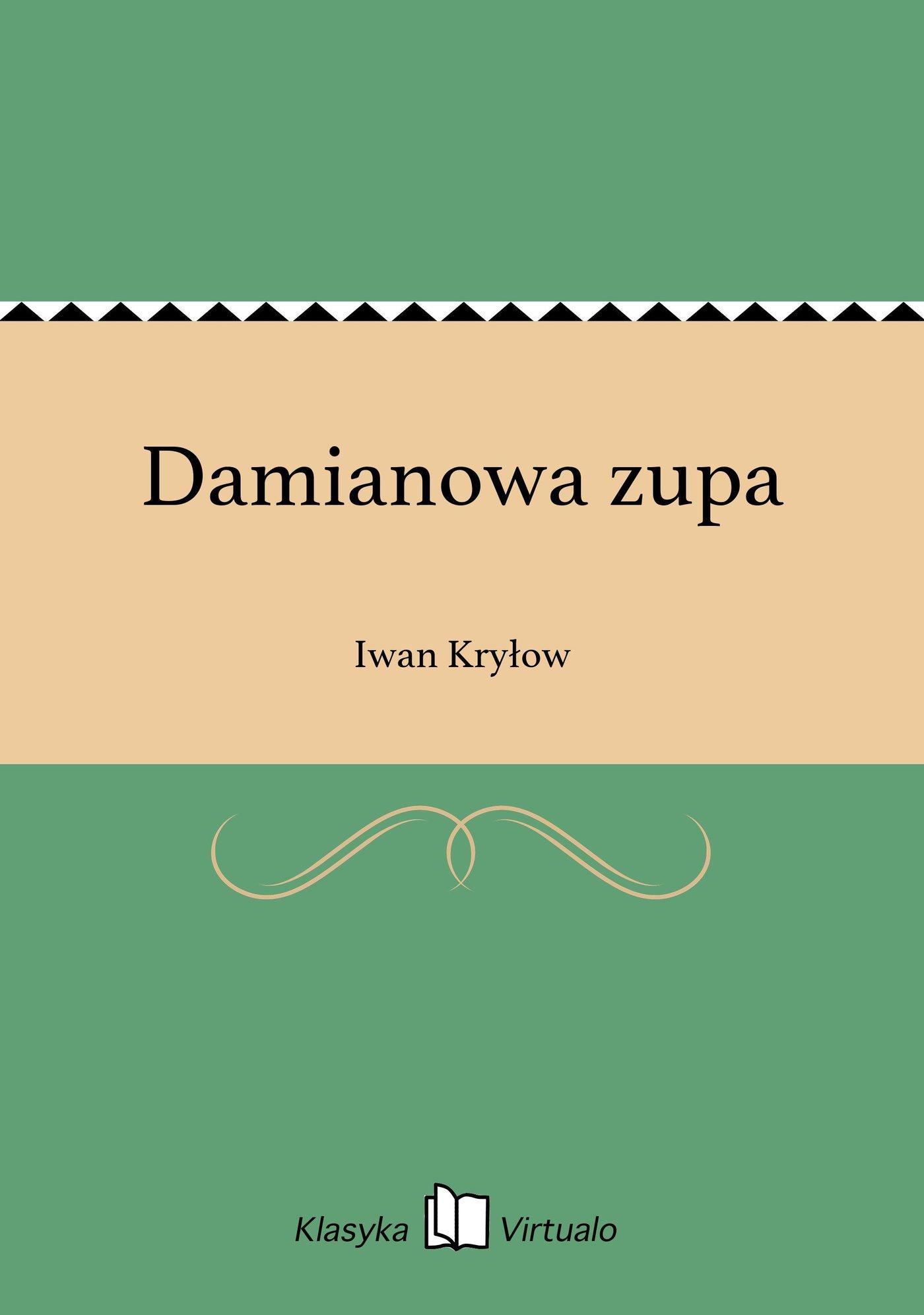 Damianowa zupa - Ebook (Książka EPUB) do pobrania w formacie EPUB