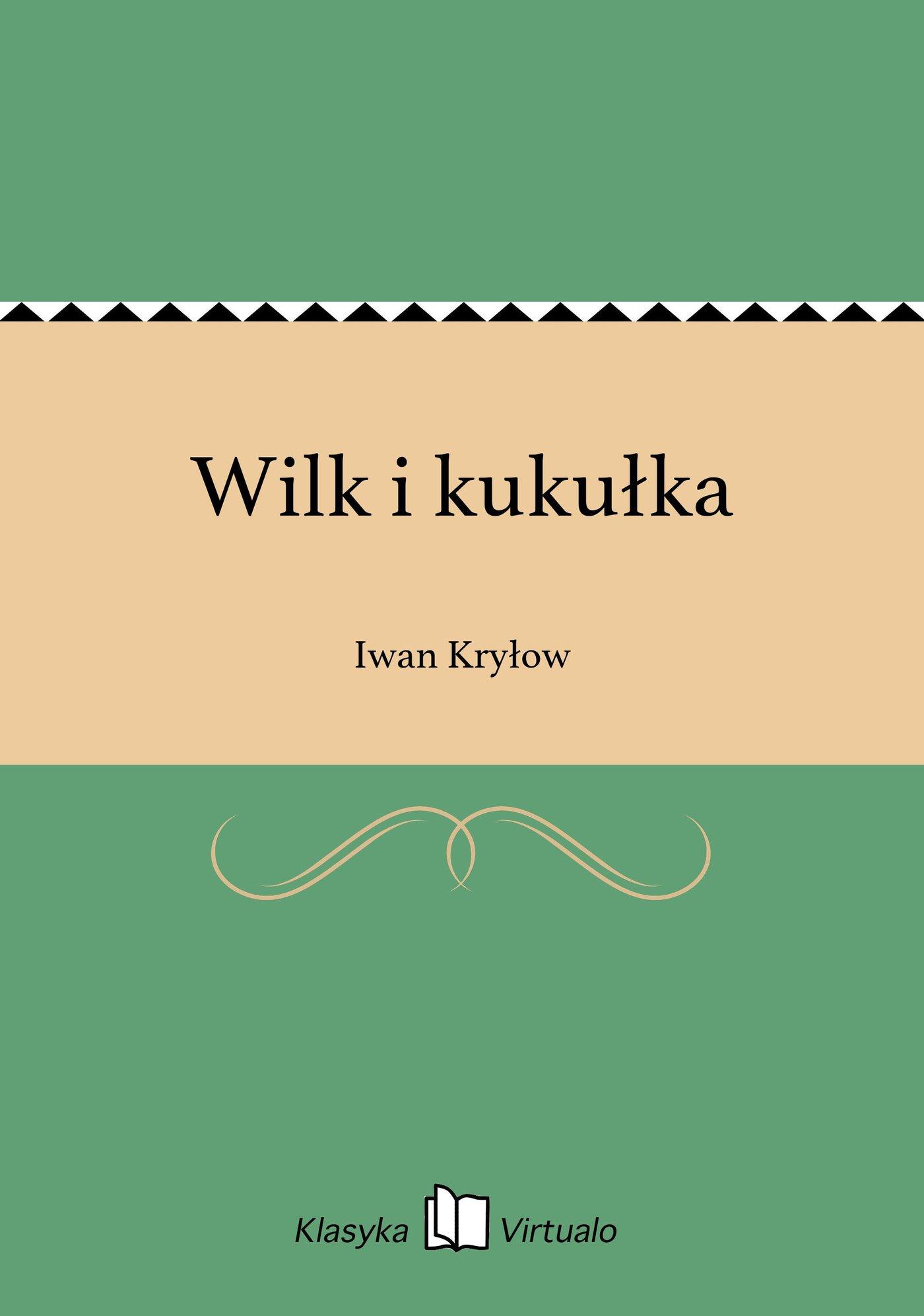 Wilk i kukułka - Ebook (Książka EPUB) do pobrania w formacie EPUB