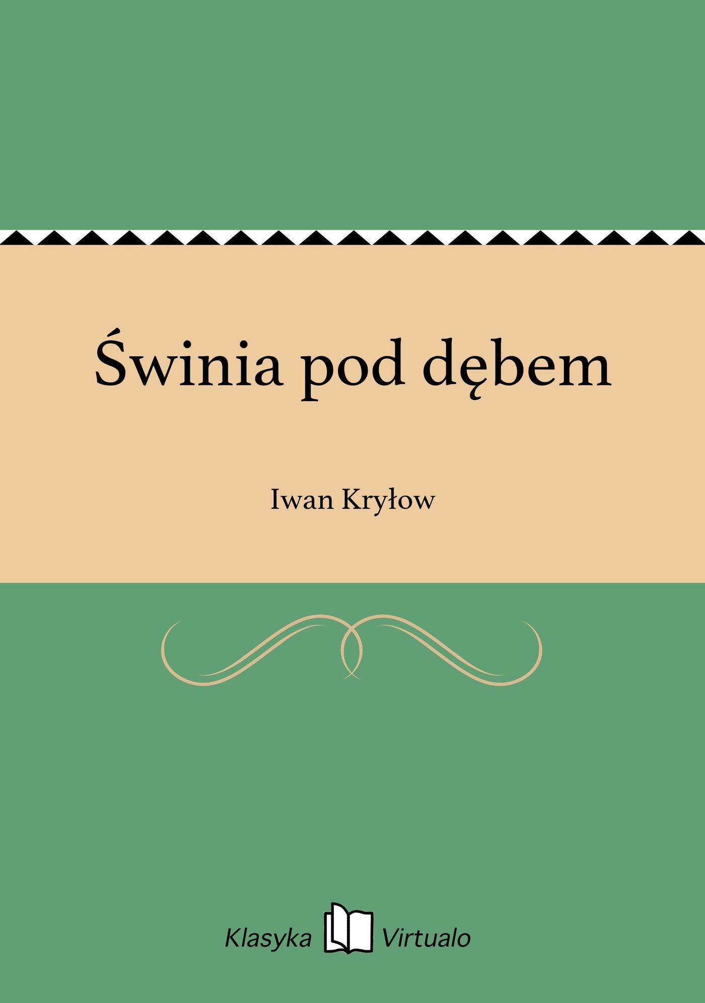 Świnia pod dębem - Ebook (Książka EPUB) do pobrania w formacie EPUB