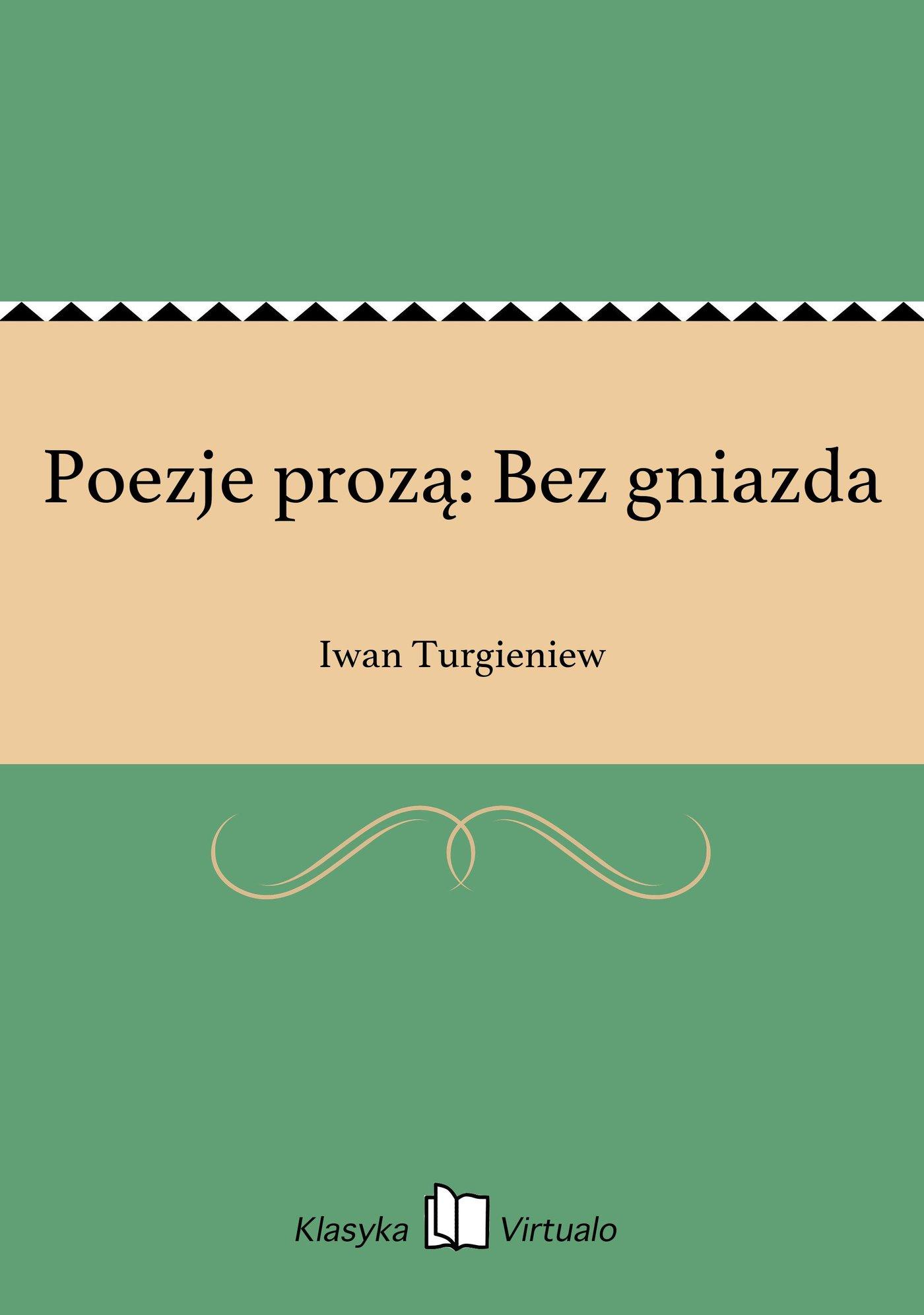 Poezje prozą: Bez gniazda - Ebook (Książka EPUB) do pobrania w formacie EPUB