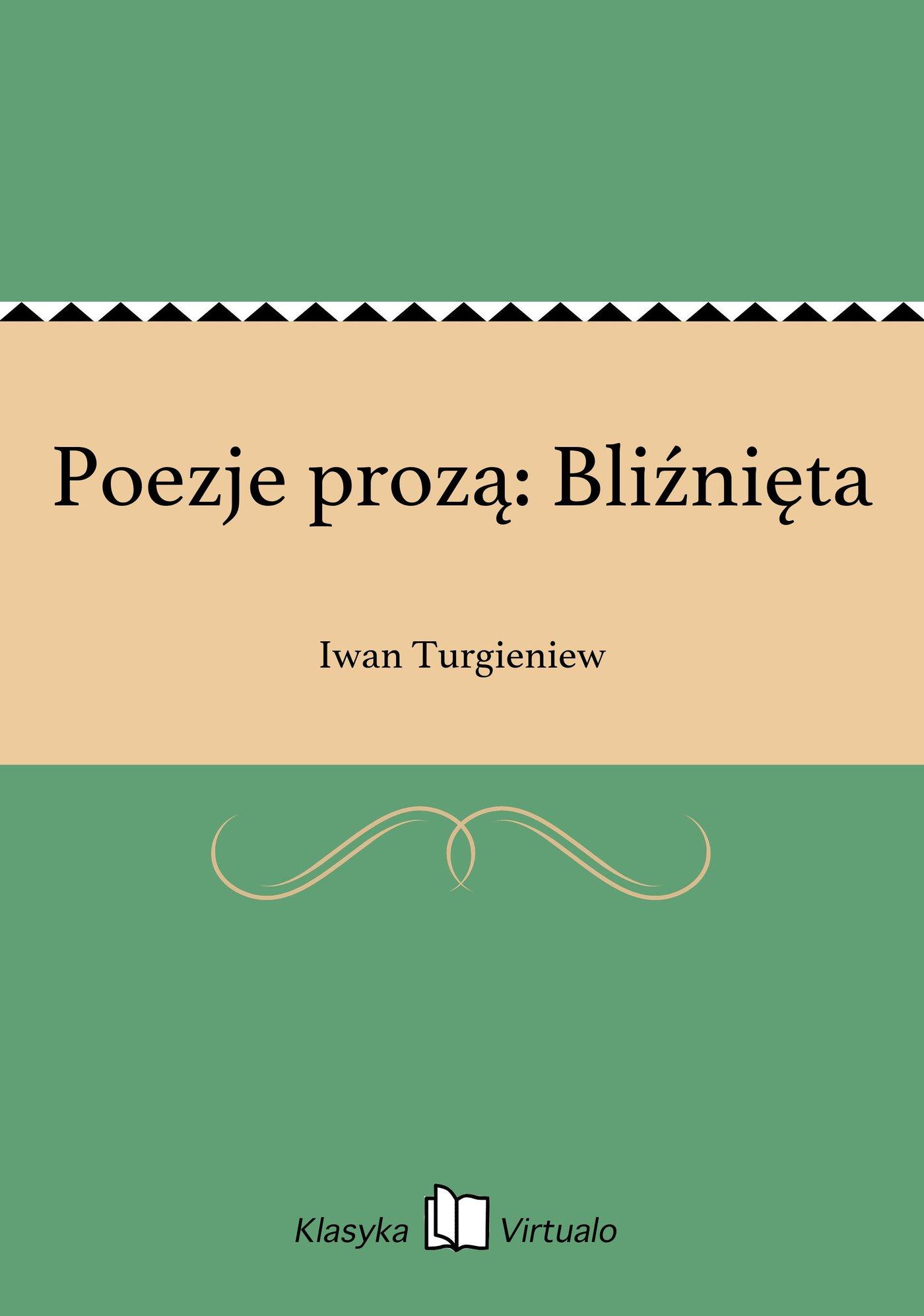 Poezje prozą: Bliźnięta - Ebook (Książka EPUB) do pobrania w formacie EPUB